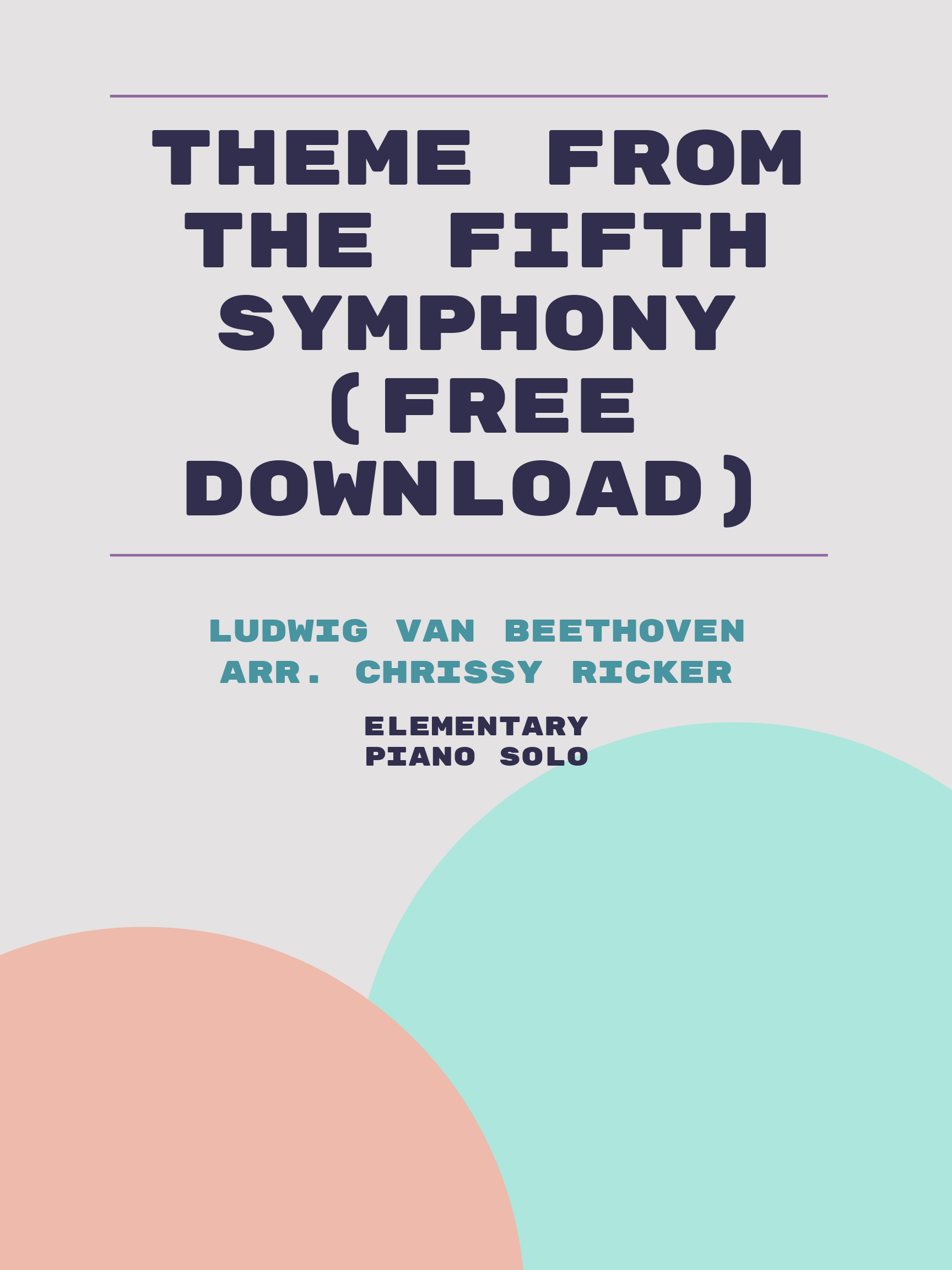 Theme from the Fifth Symphony (free download) by Ludwig van Beethoven