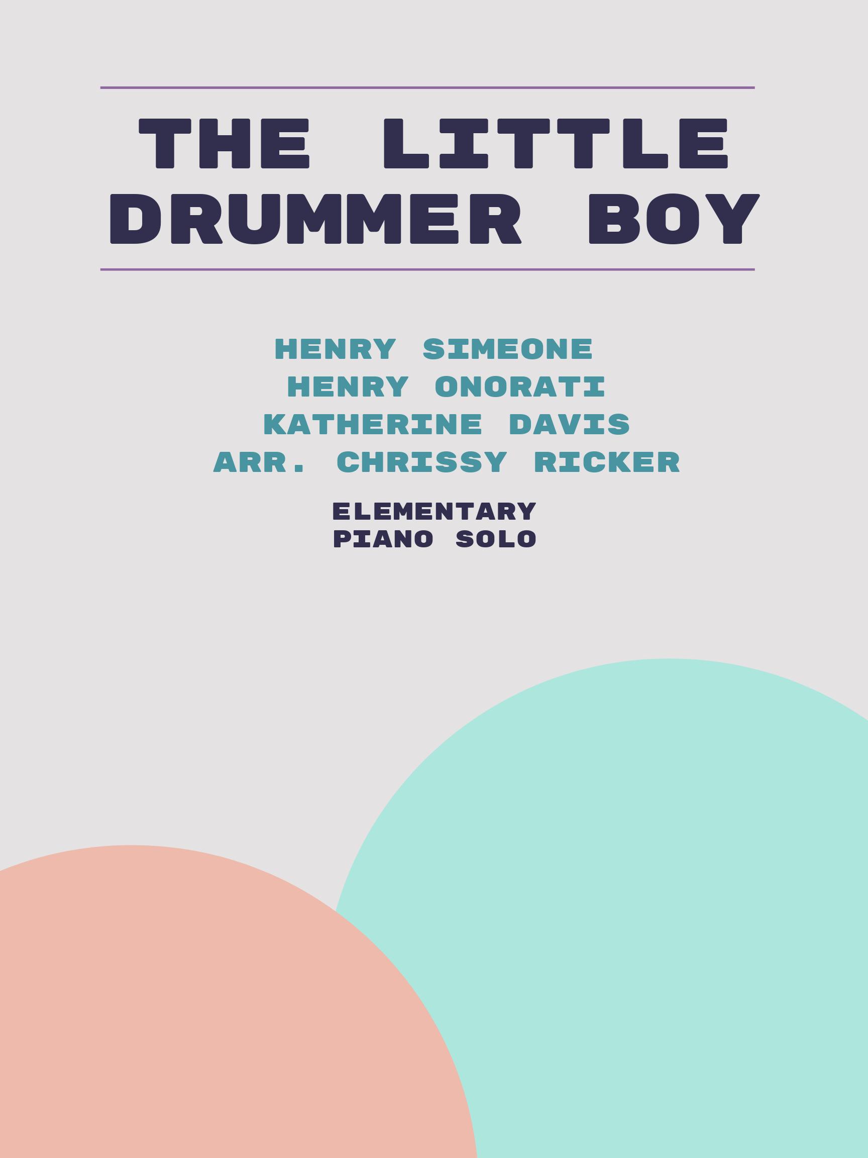 The Little Drummer Boy by Henry Onorati, Henry Simeone, Katherine Davis