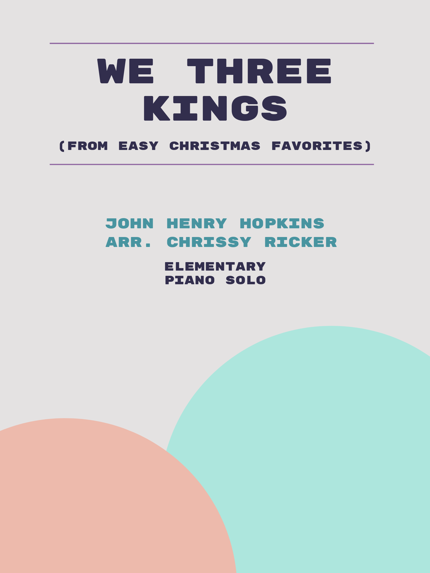 We Three Kings by John Henry Hopkins