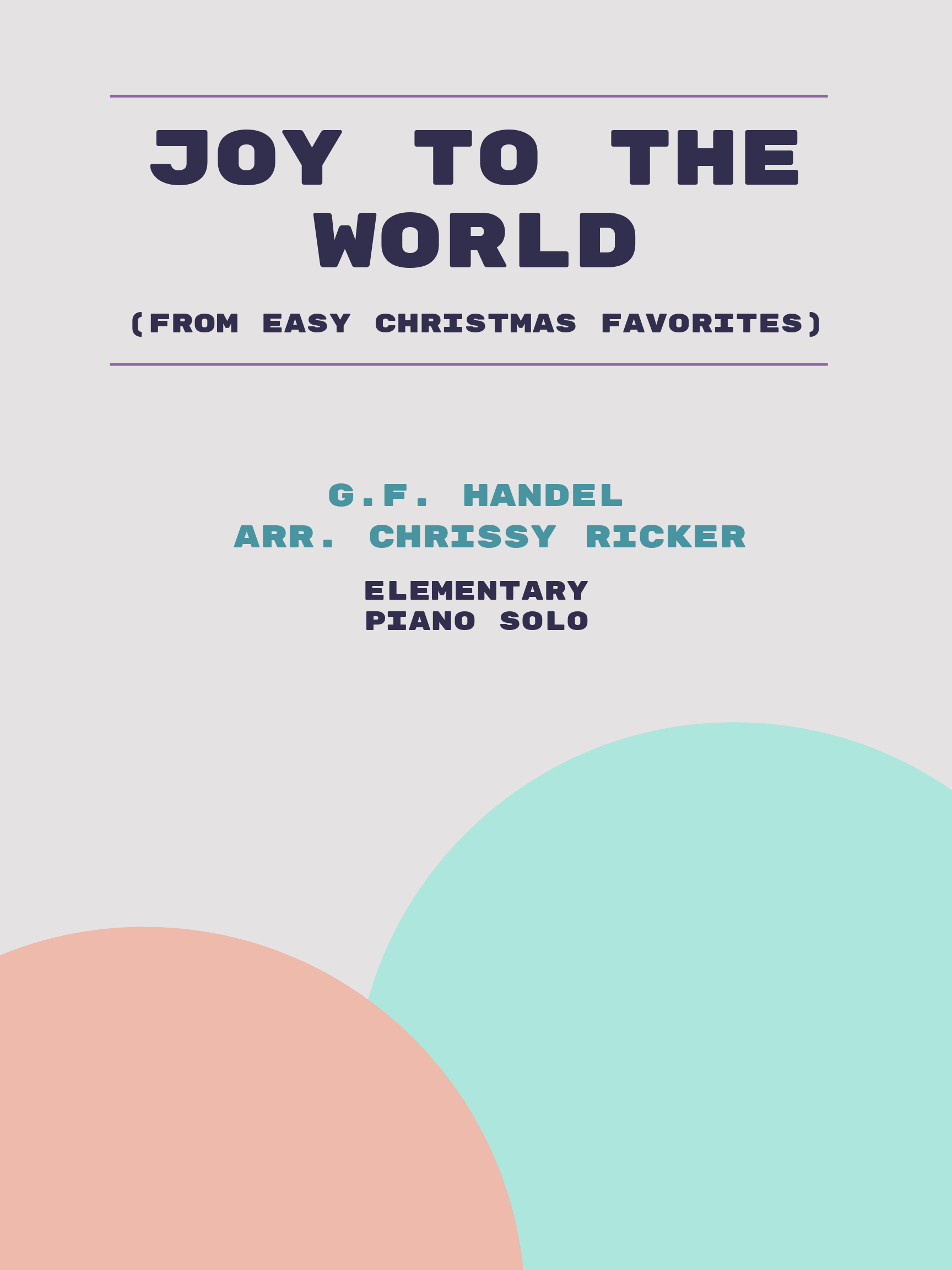 Joy to the World by G.F. Handel