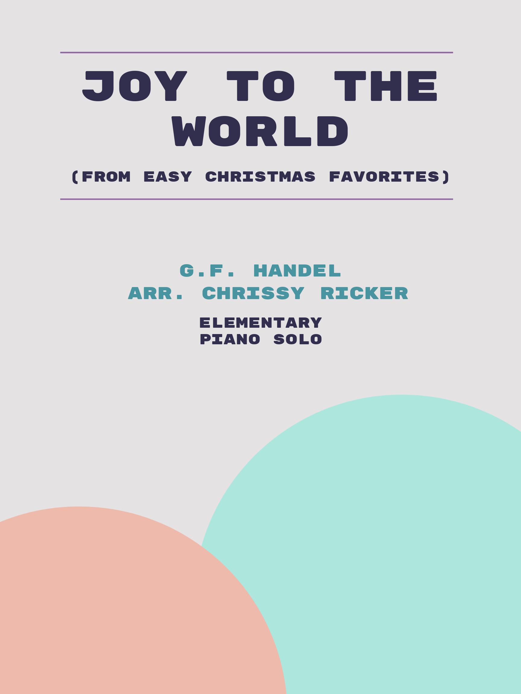 Joy to the World by G.F. Handel