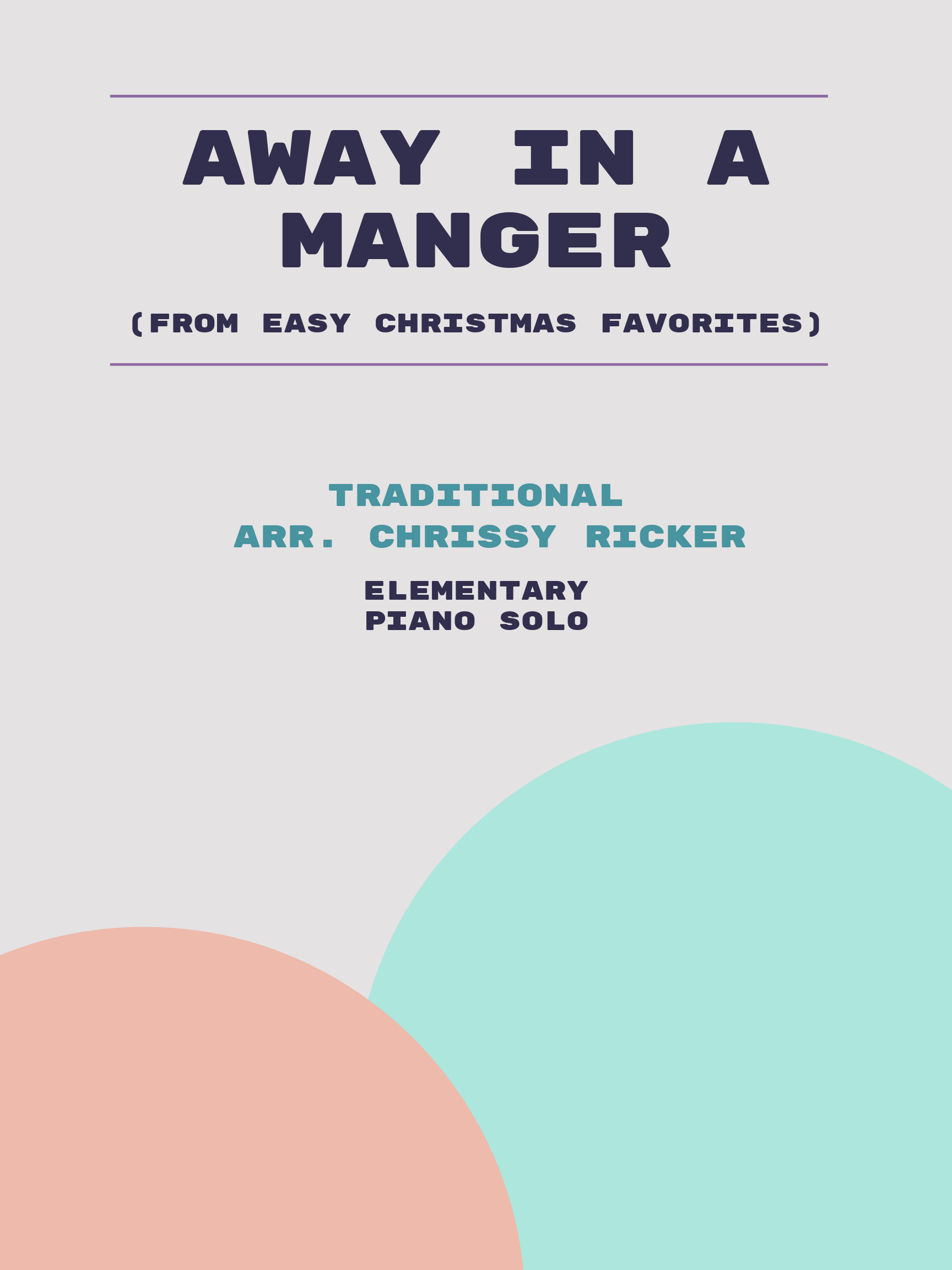 Away in a Manger by Traditional