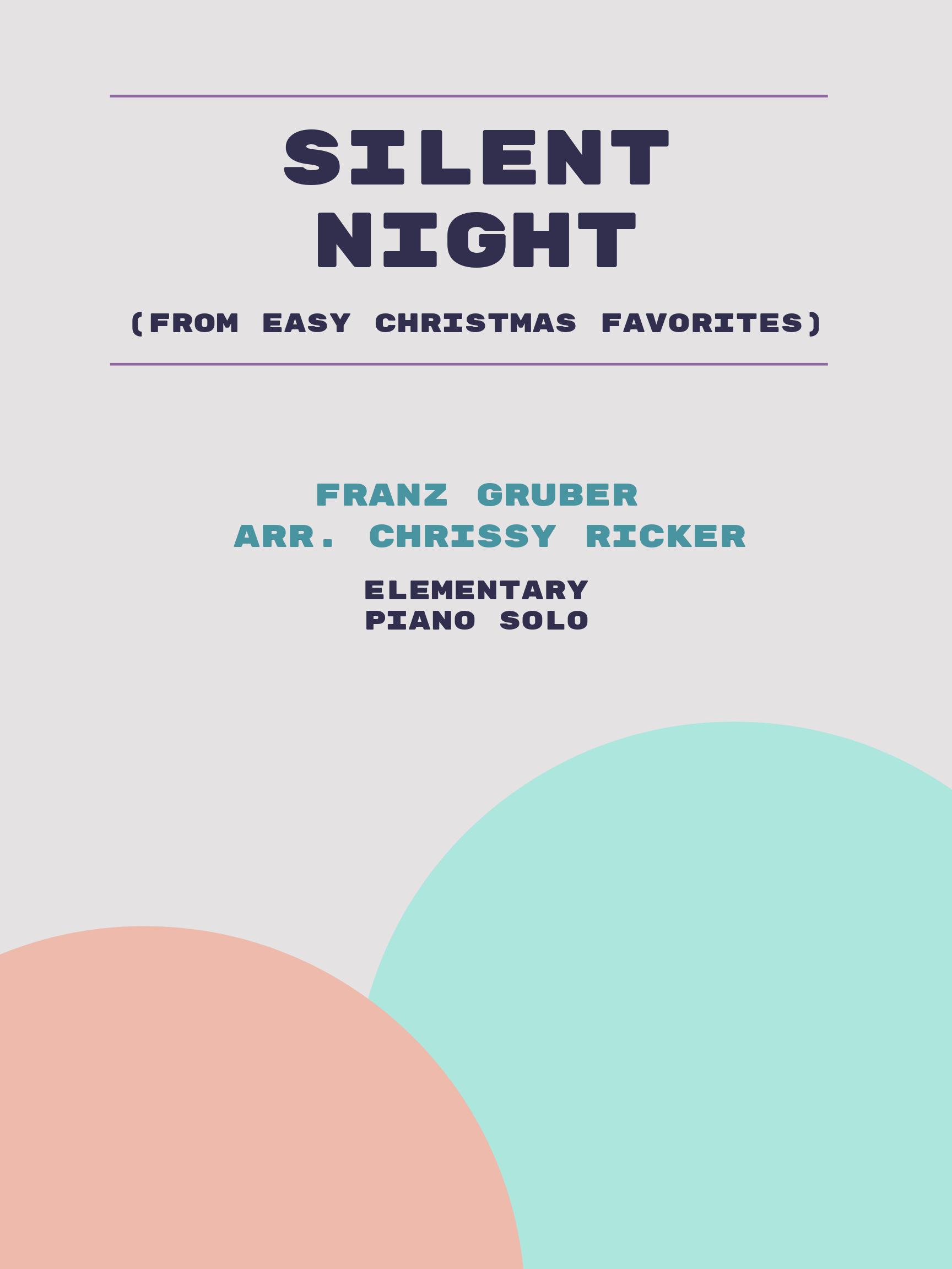 Silent Night by Franz Gruber