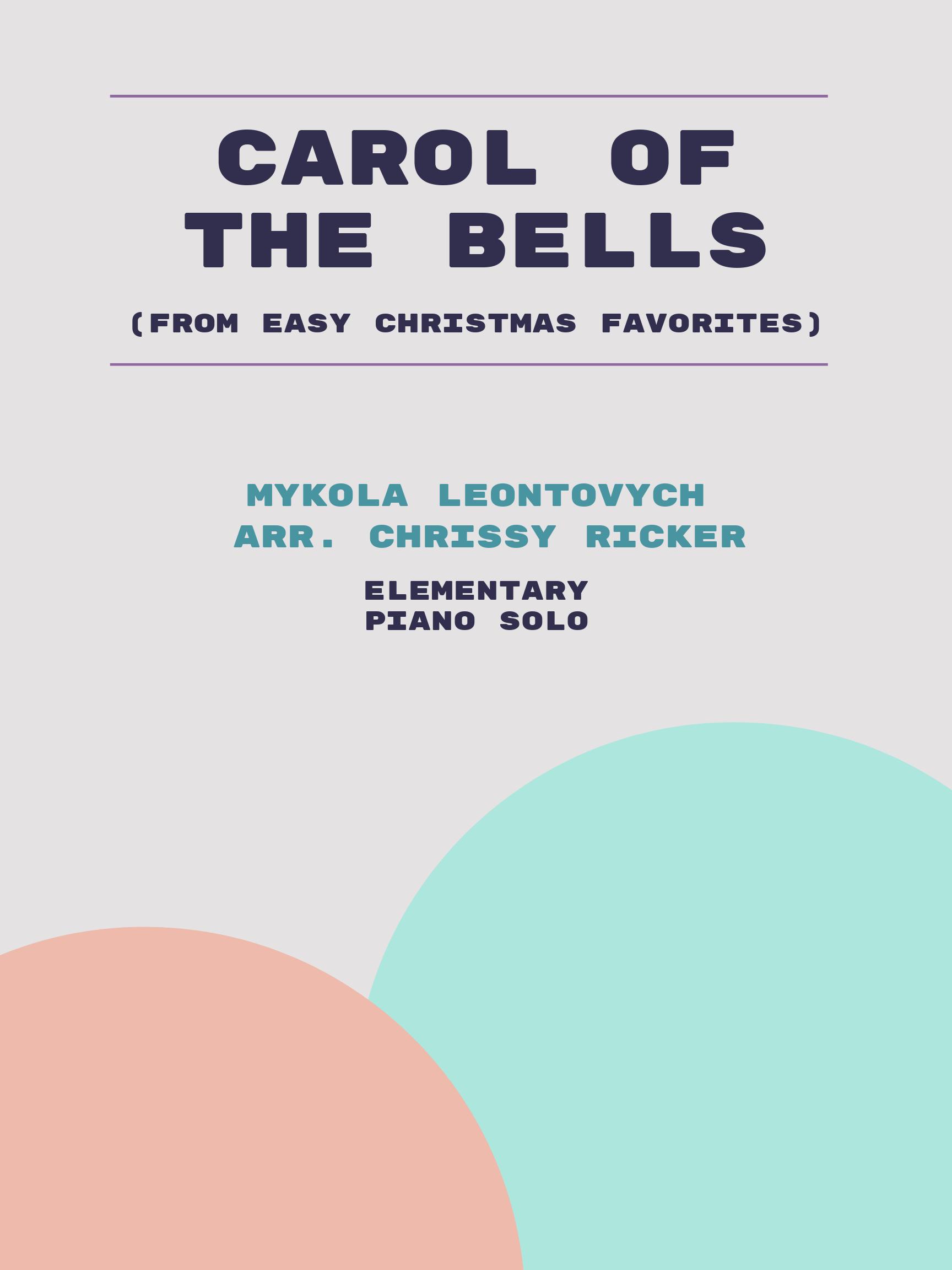 Carol of the Bells by Mykola Leontovych