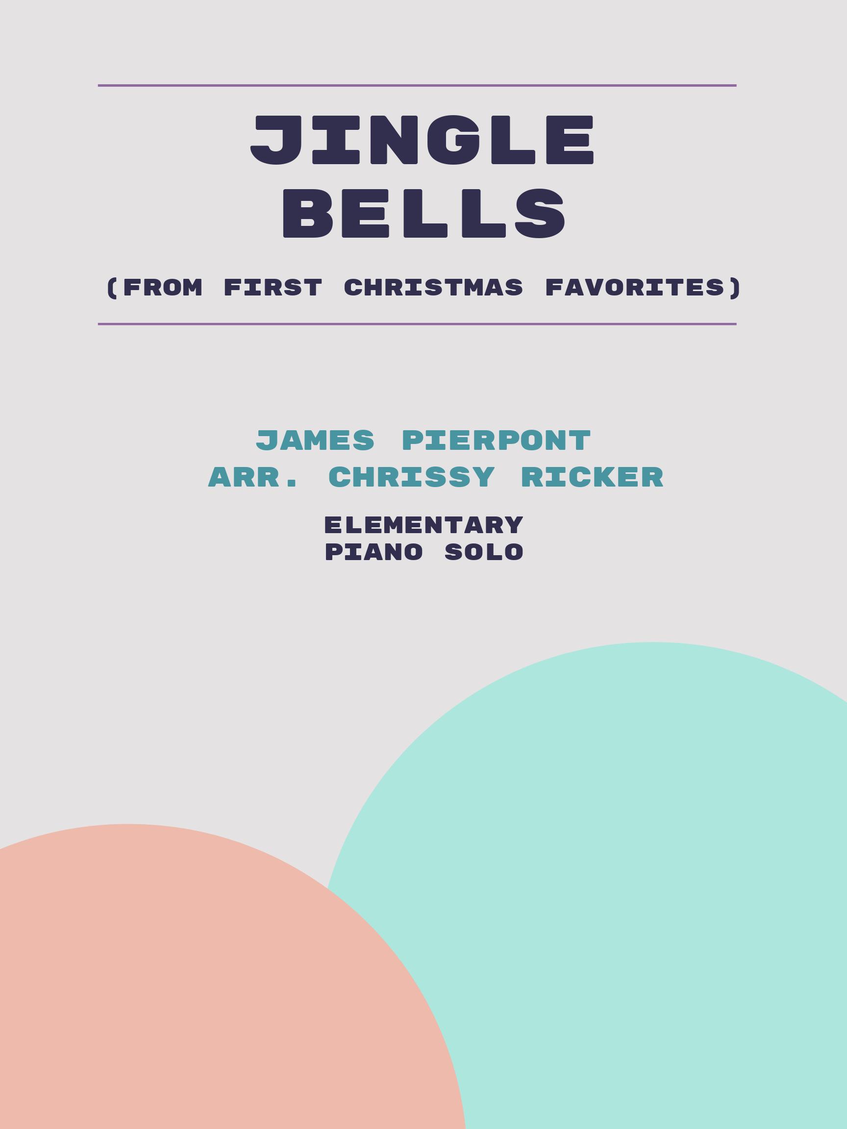 Jingle Bells by James Pierpont