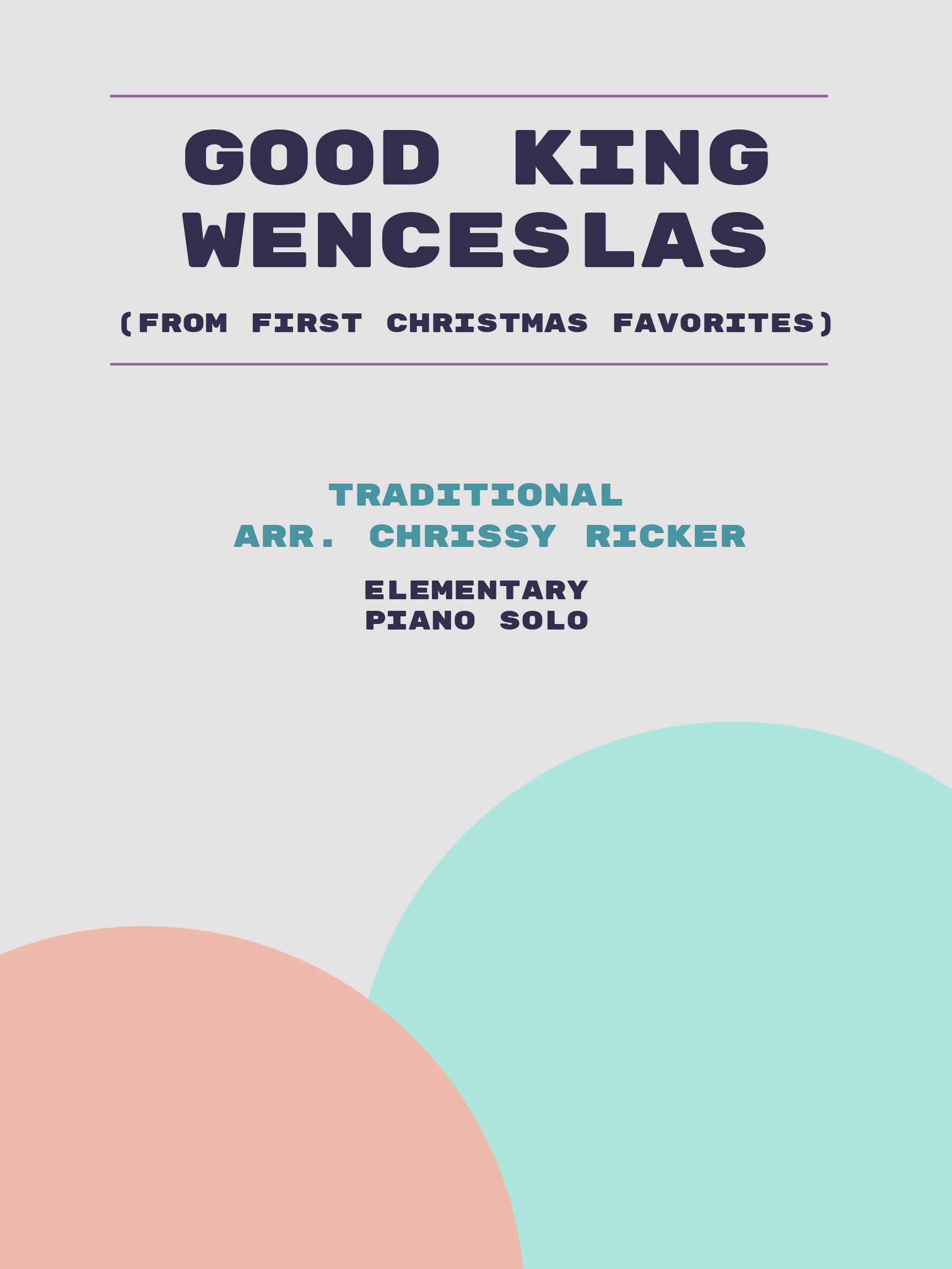 Good King Wenceslas Sample Page