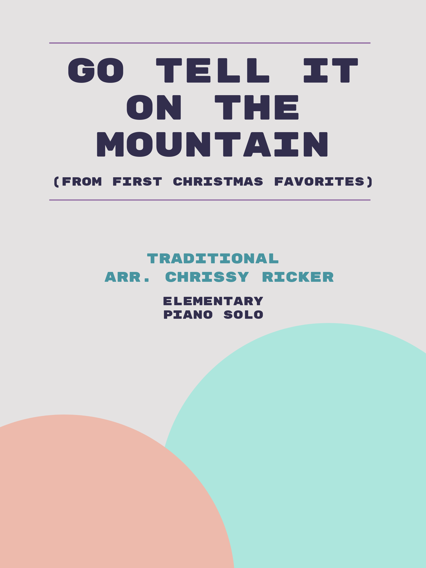 Go Tell it on the Mountain by Traditional