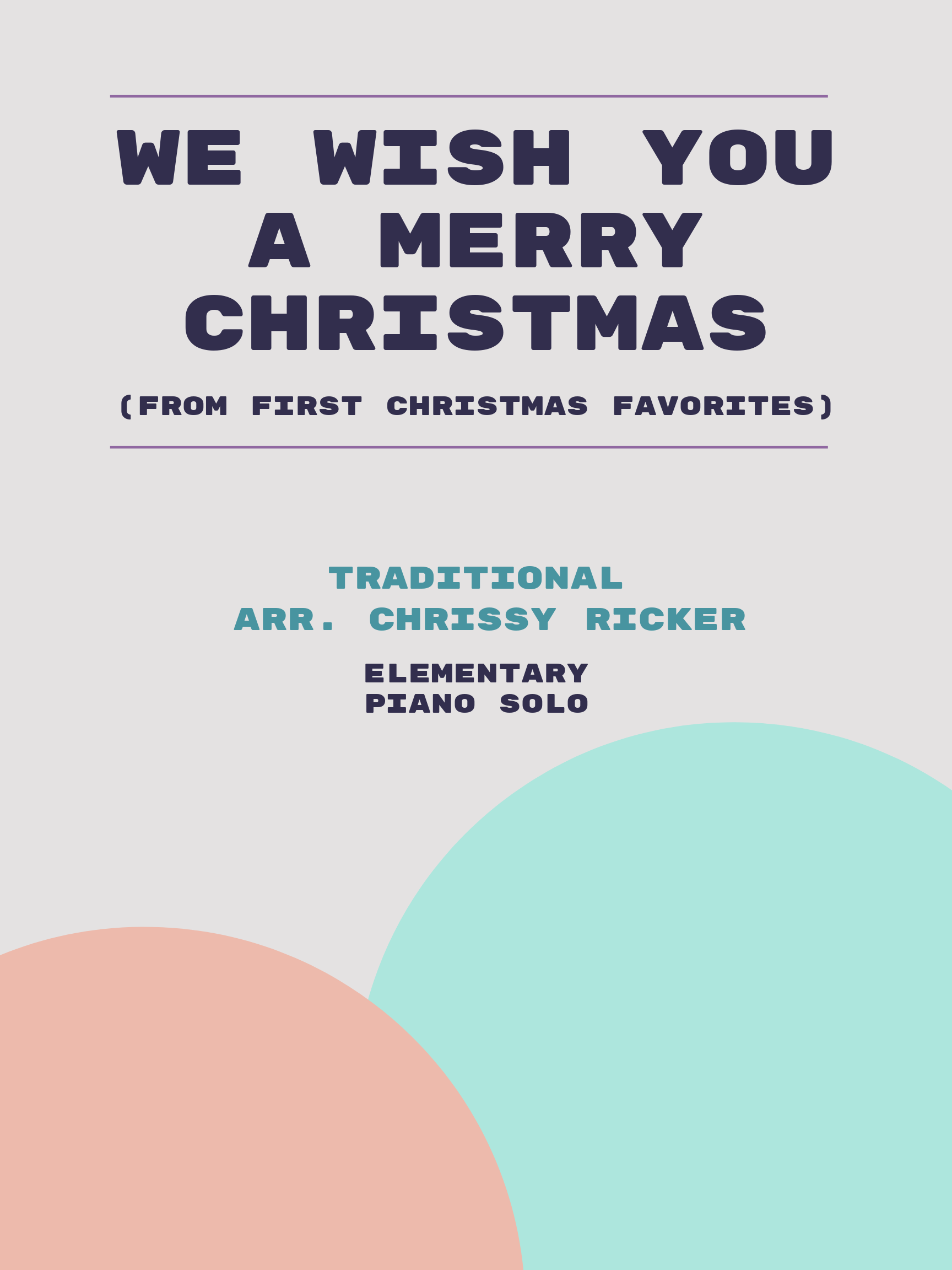 We Wish You a Merry Christmas by Traditional