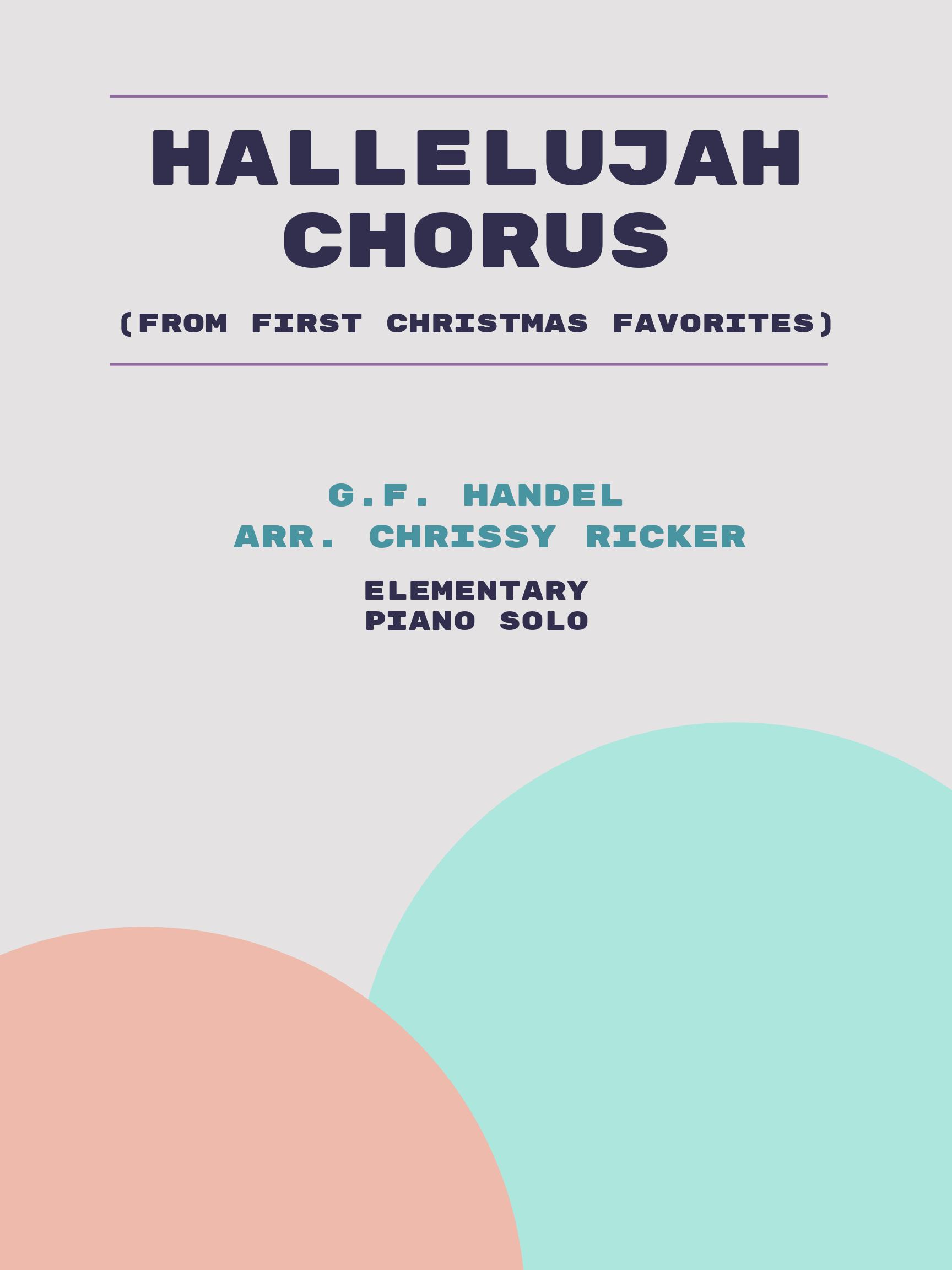 Hallelujah Chorus by G.F. Handel