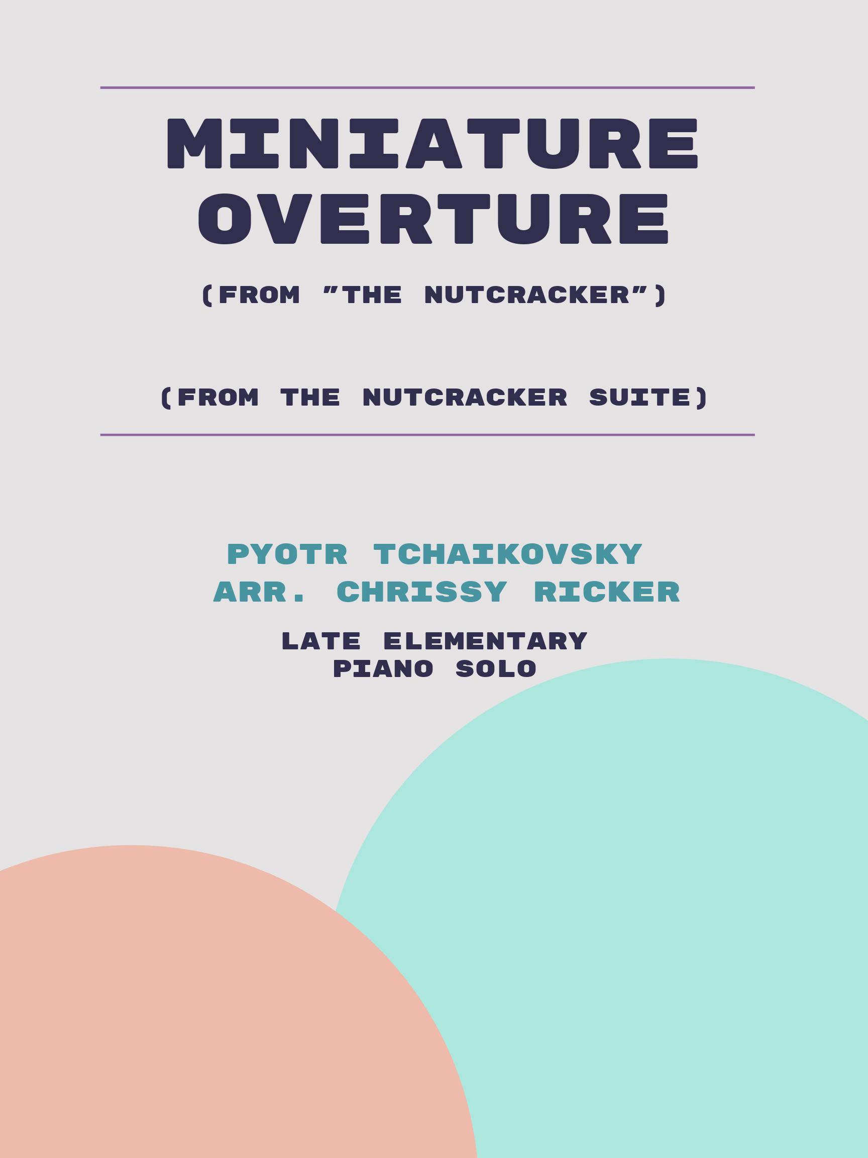 Miniature Overture by Pyotr Tchaikovsky