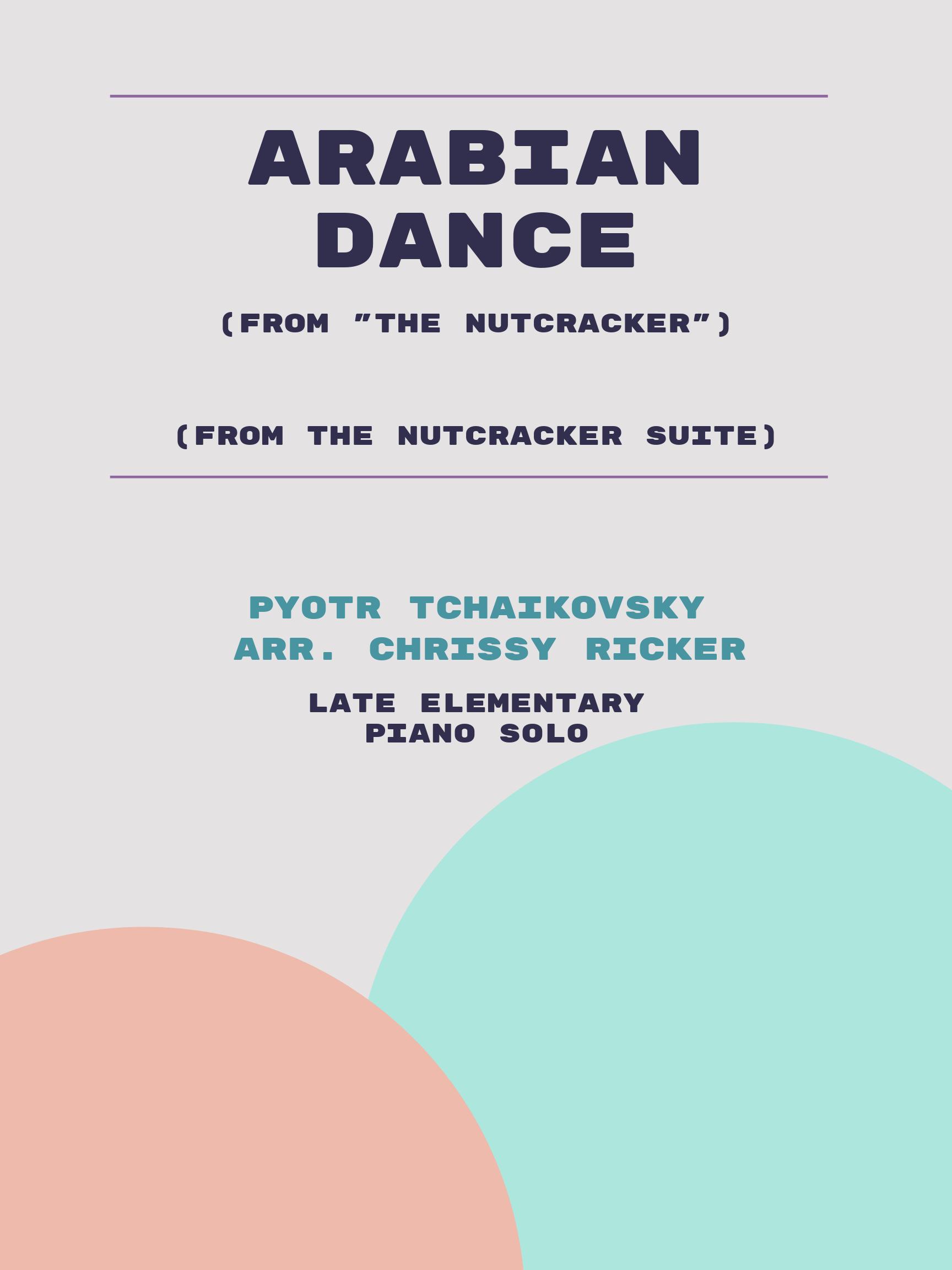 Arabian Dance by Pyotr Tchaikovsky