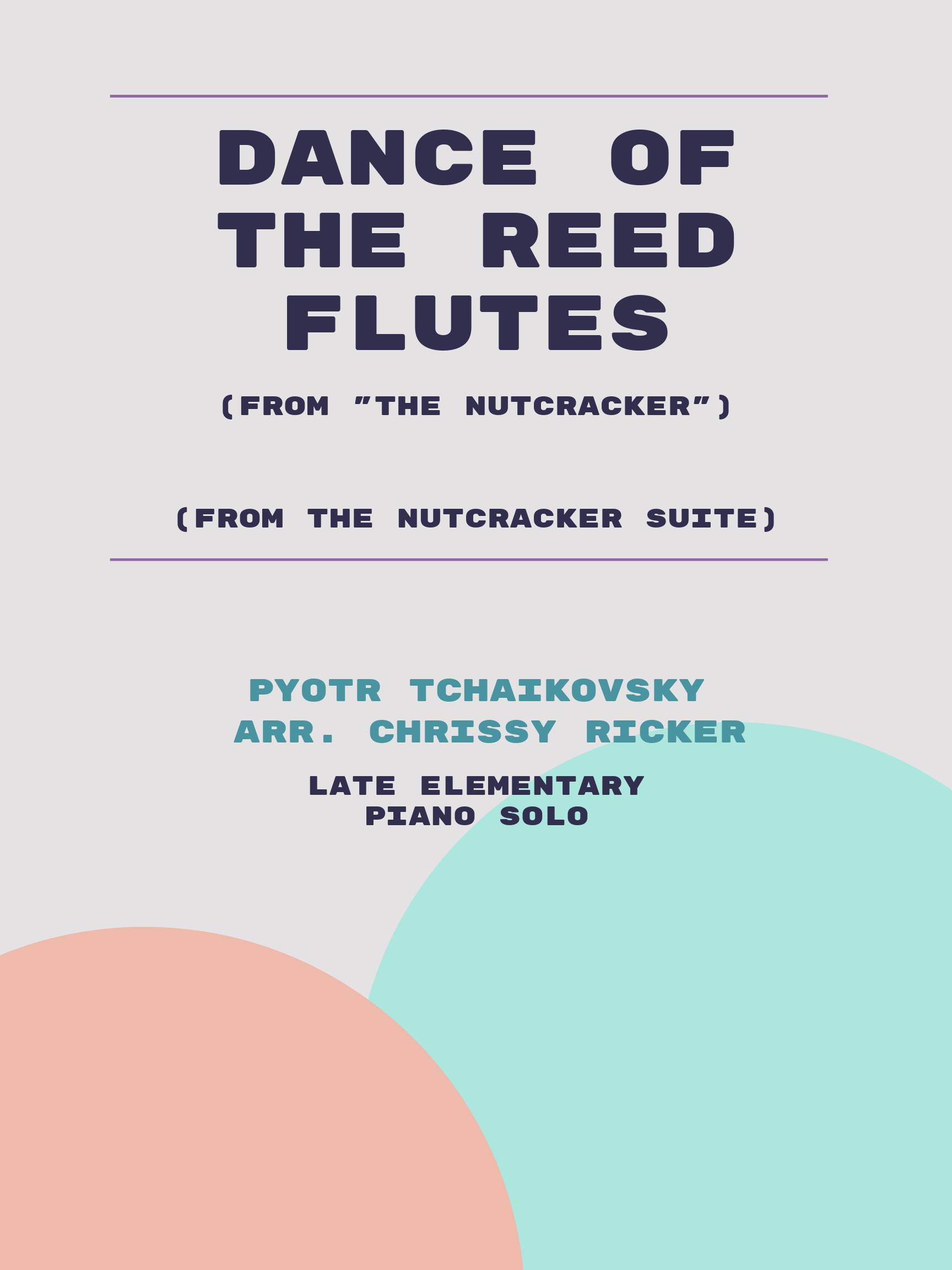 Dance of the Reed Flutes by Pyotr Tchaikovsky