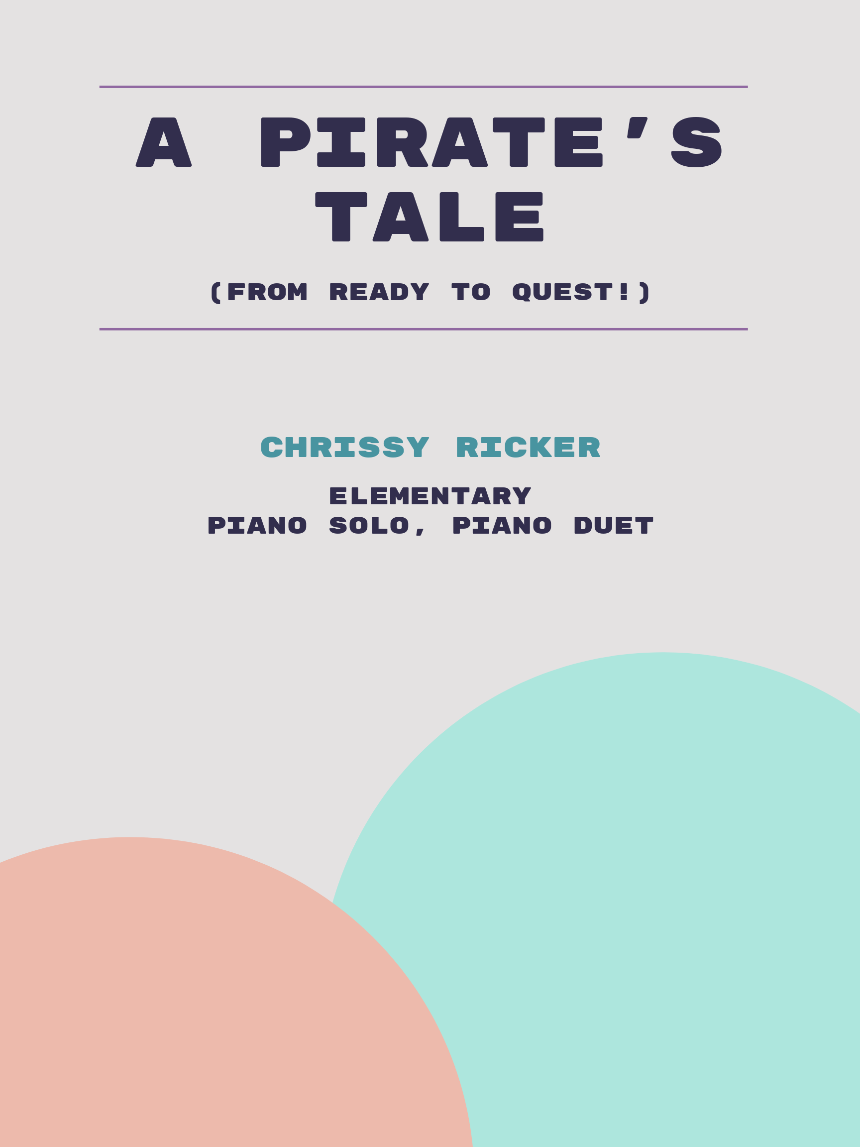 A Pirate's Tale by Chrissy Ricker