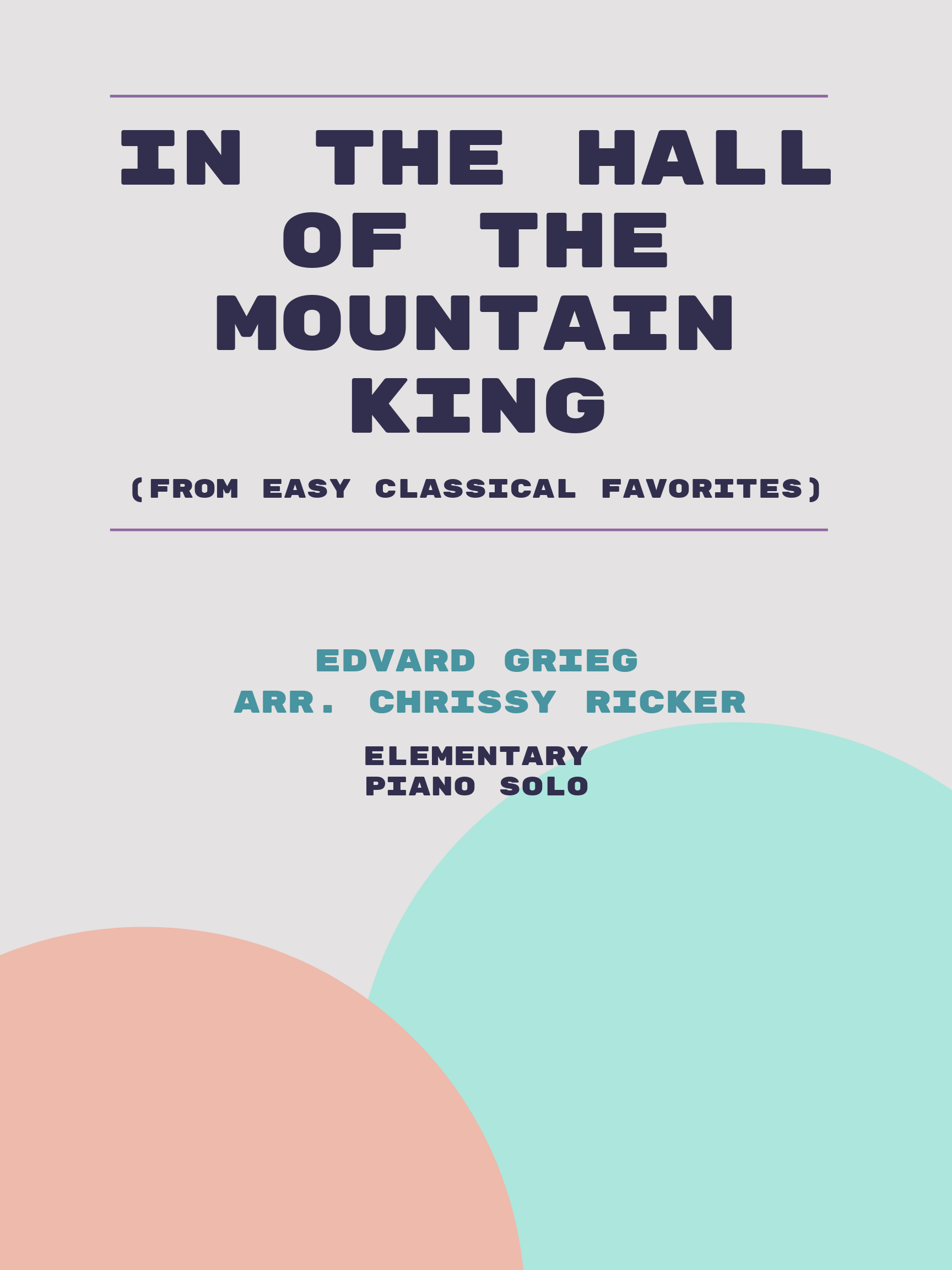 In the Hall of the Mountain King by Edvard Grieg