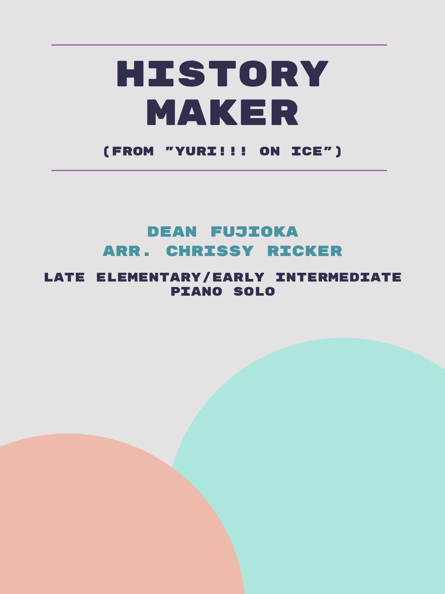 History Maker by Dean Fujioka