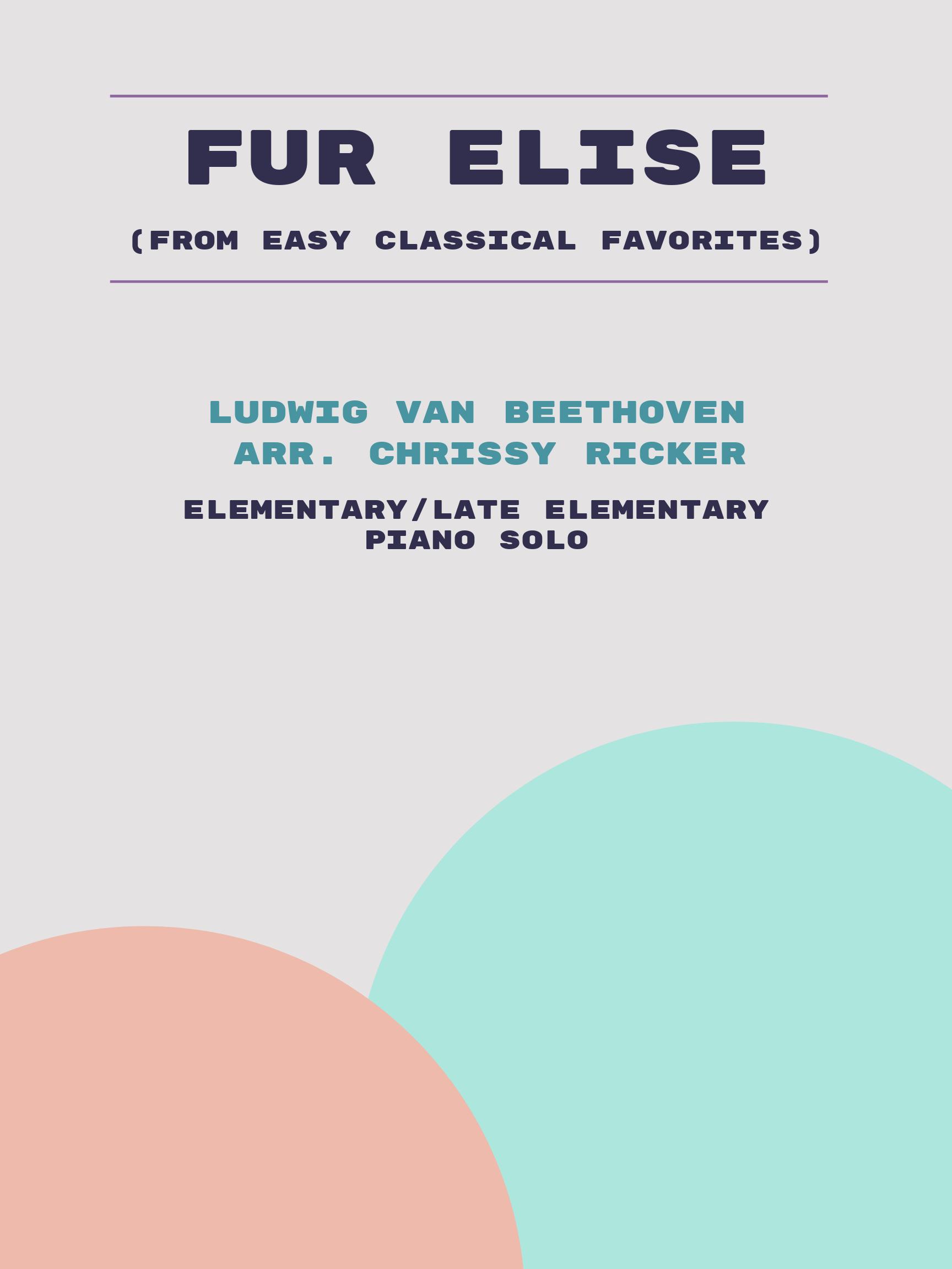 Fur Elise by Ludwig van Beethoven