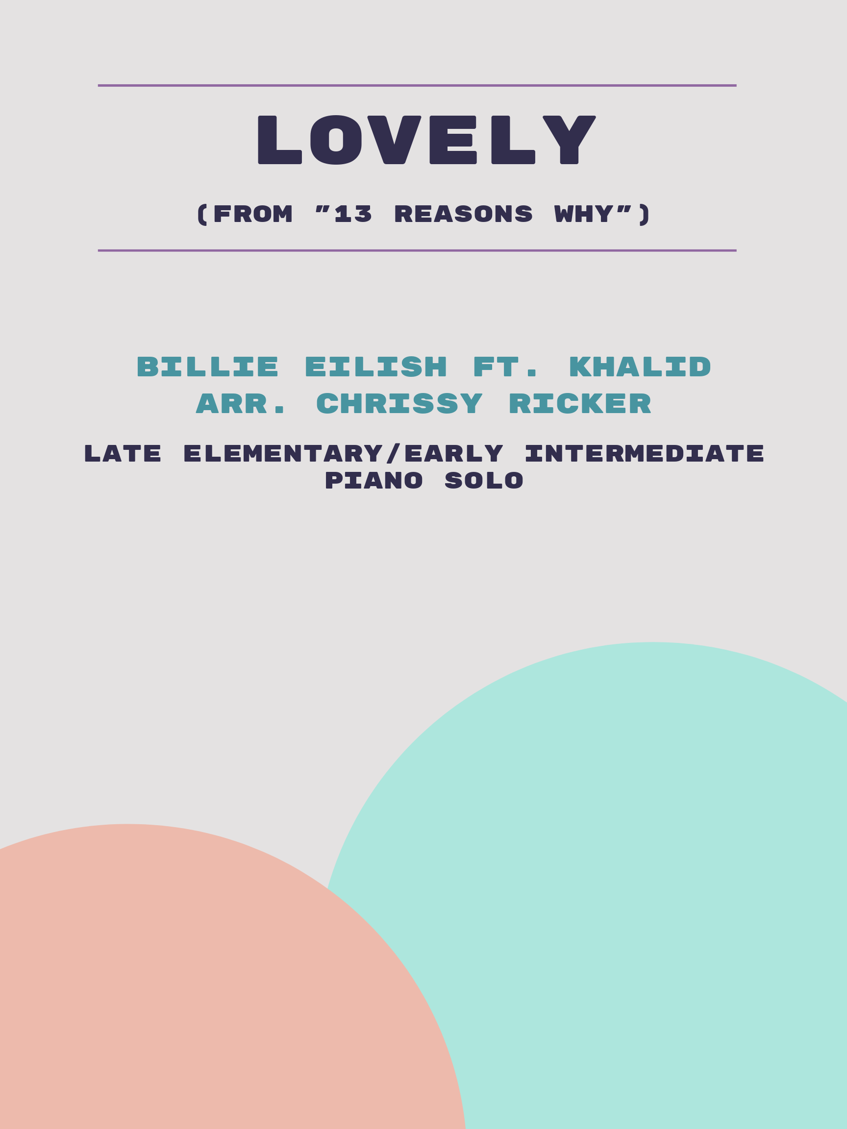 lovely by Billie Eilish ft. Khalid