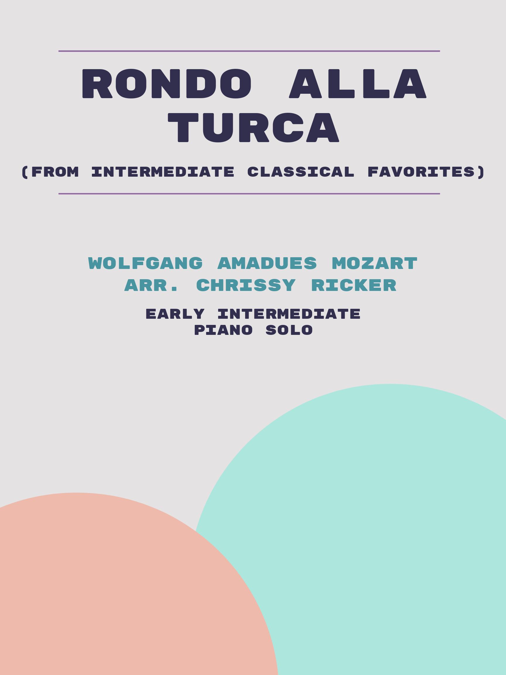 Rondo alla Turca by Wolfgang Amadeus Mozart