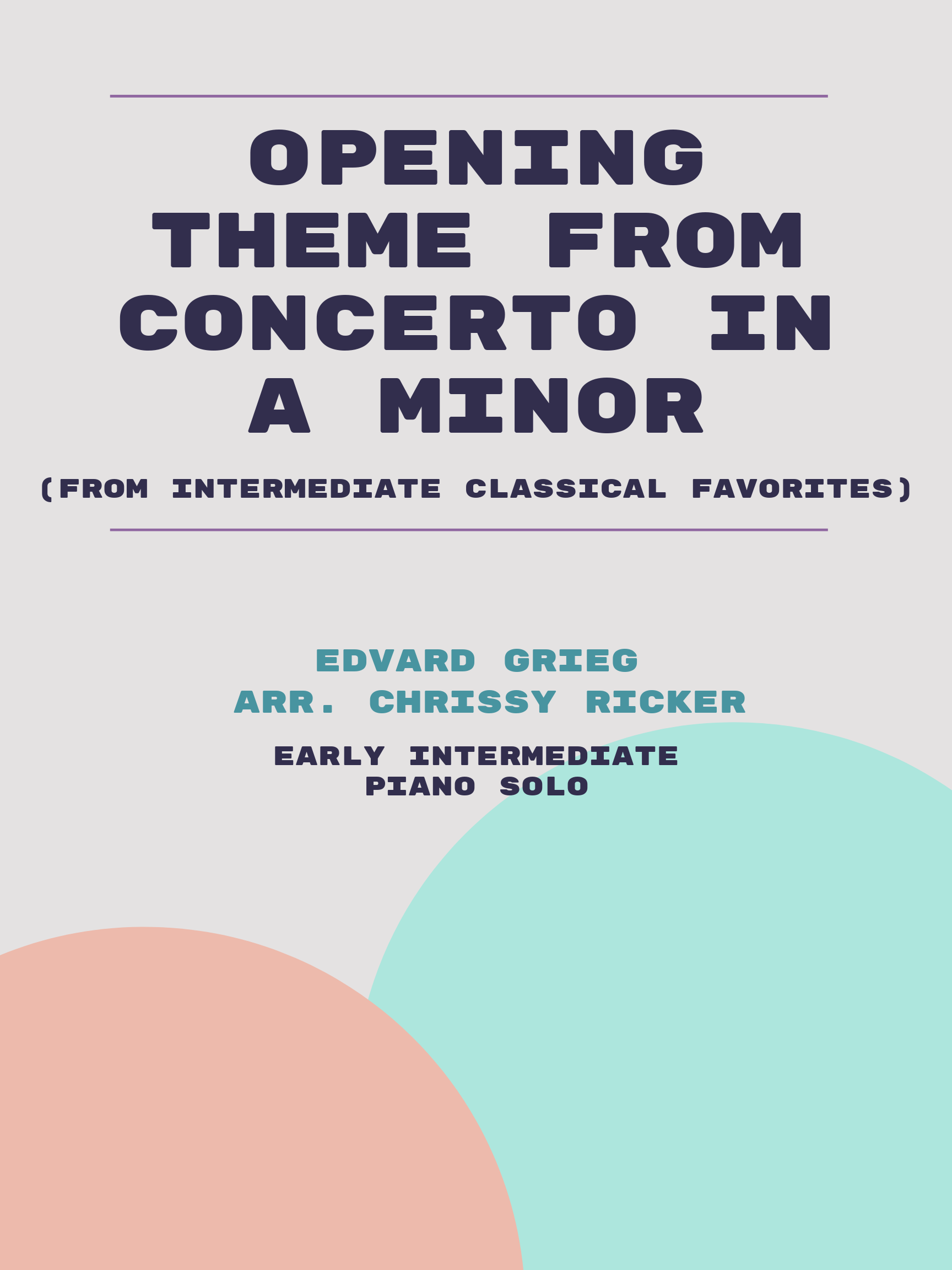 Opening Theme from Concerto in A Minor by Edvard Grieg