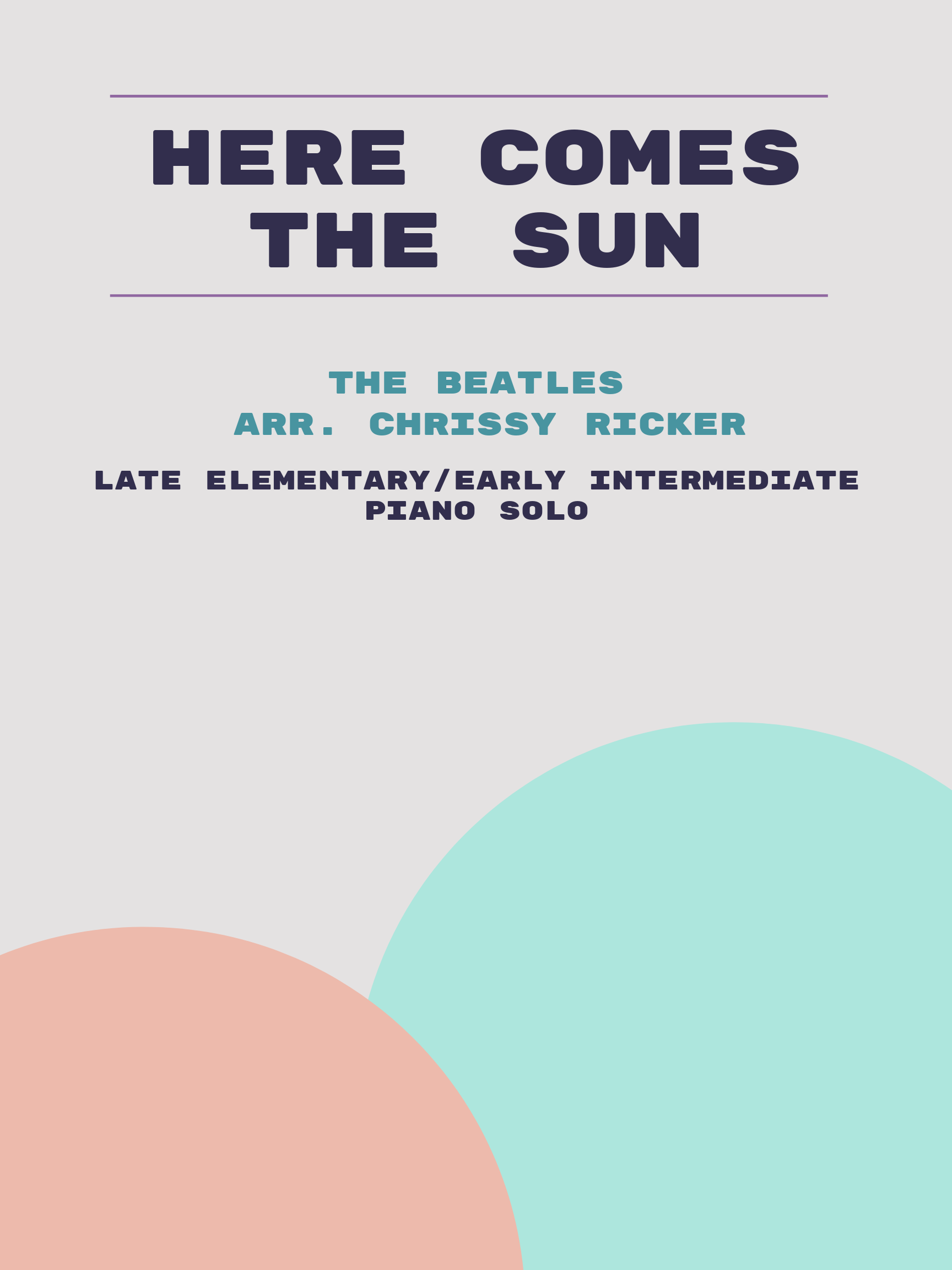 Here Comes the Sun by The Beatles