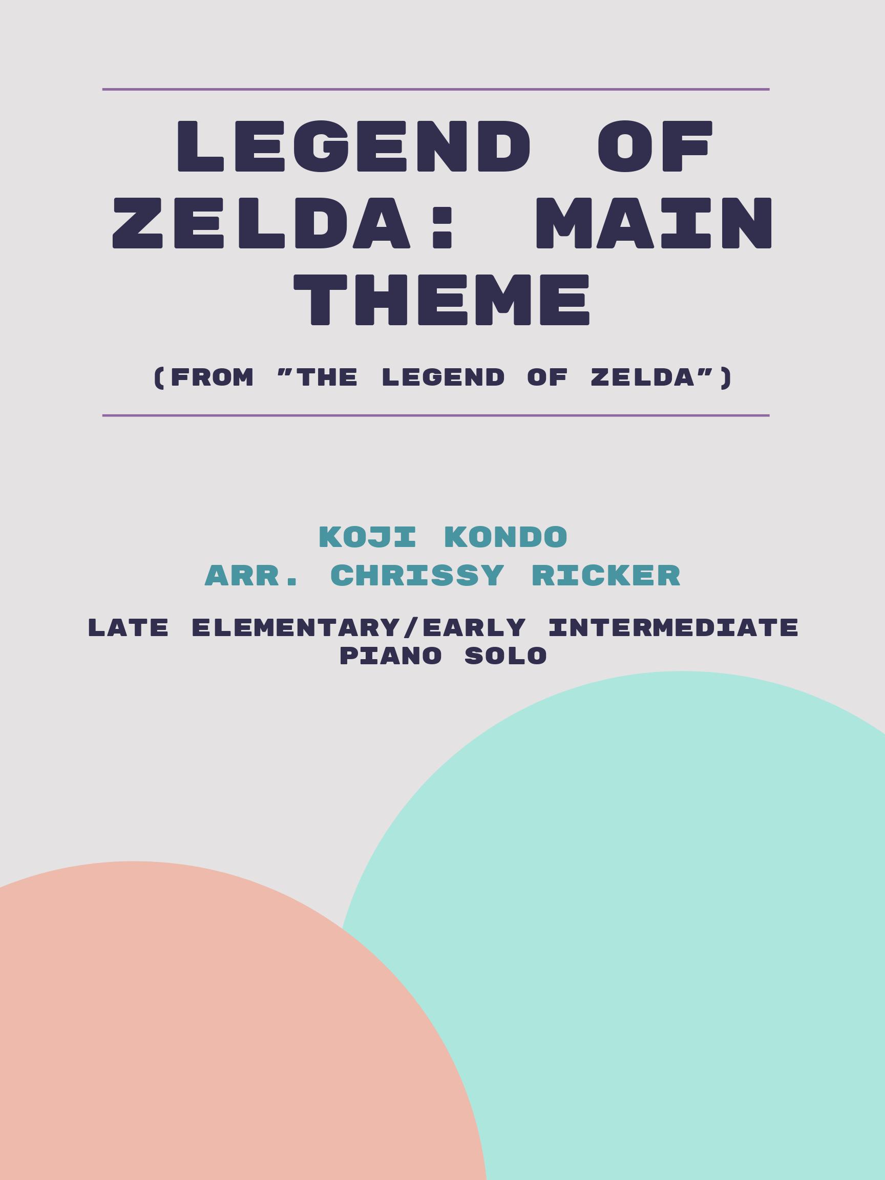 Legend of Zelda: Main Theme by Koji Kondo
