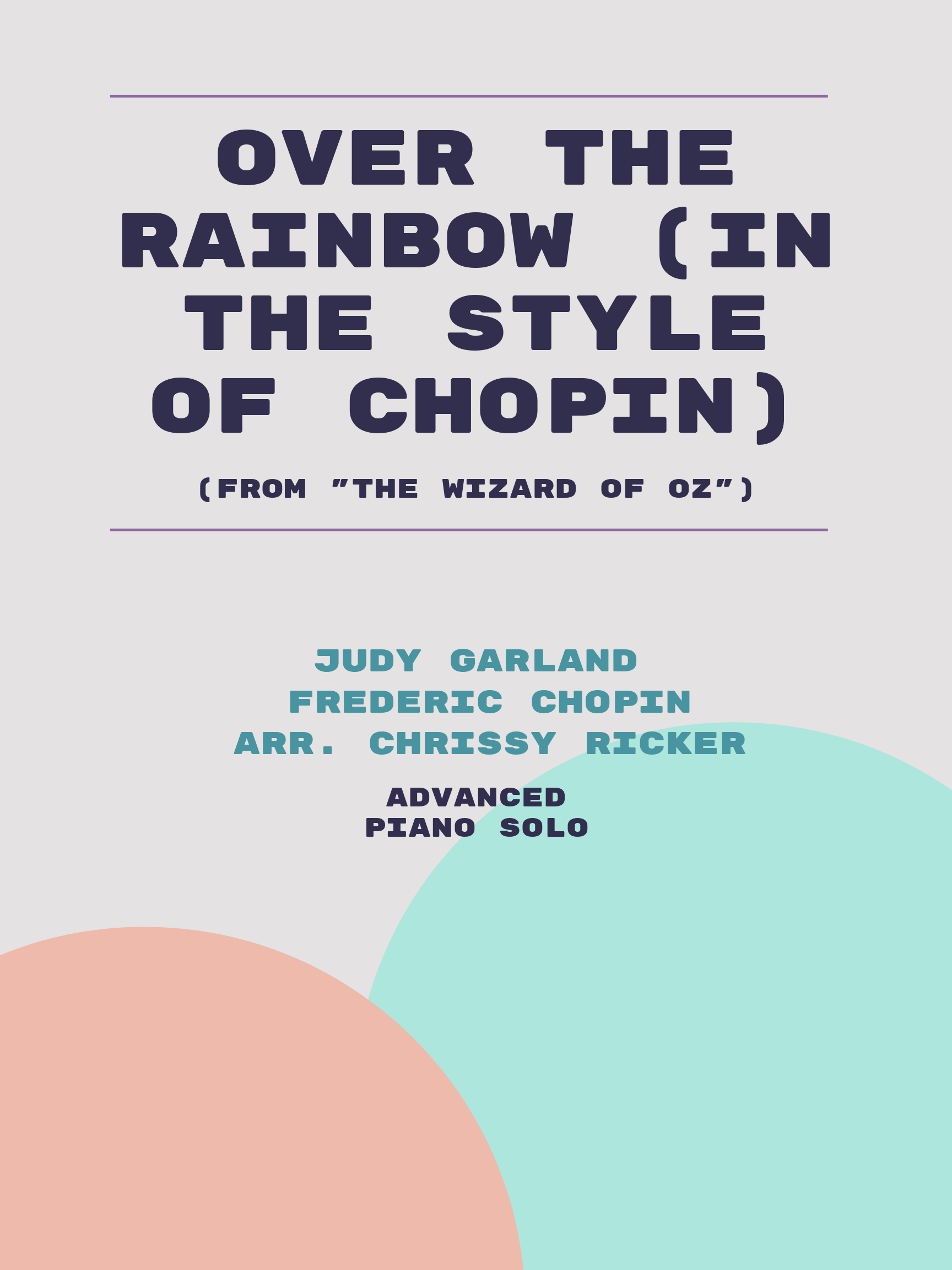 Over the Rainbow (in the style of Chopin) by Frederic Chopin, Judy Garland