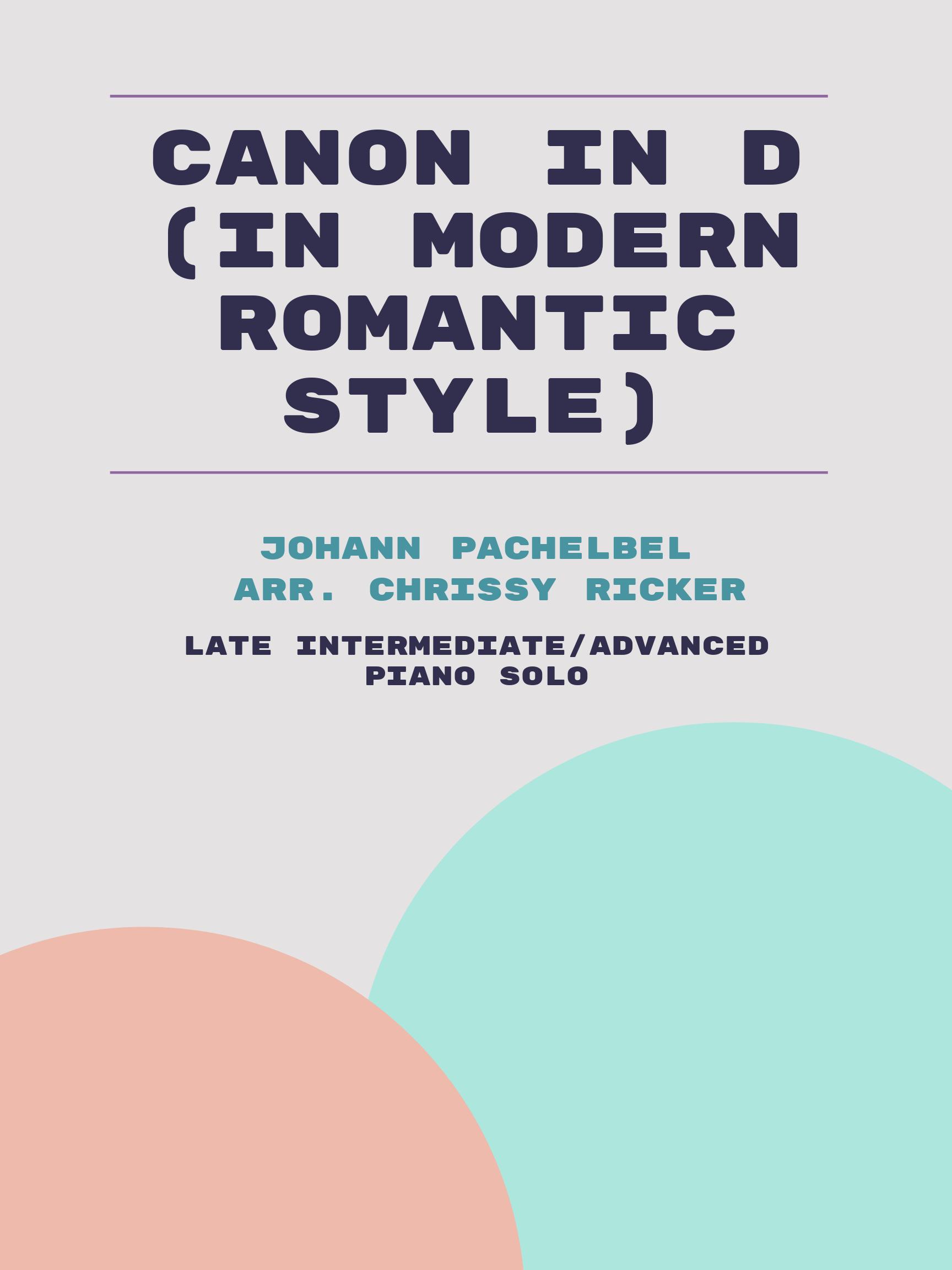 Canon in D (in modern Romantic style) by Johann Pachelbel