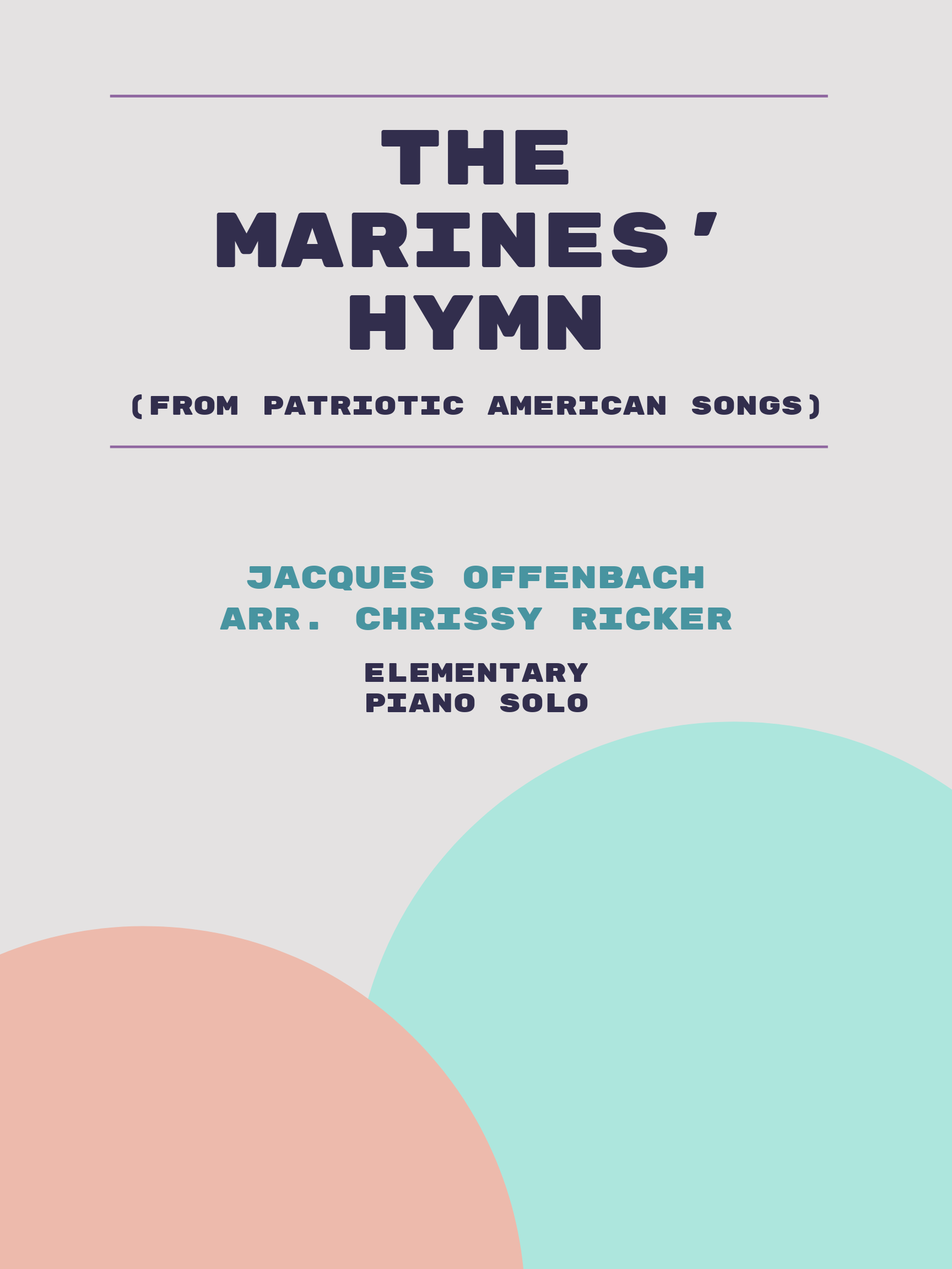 The Marines' Hymn by Jacques Offenbach