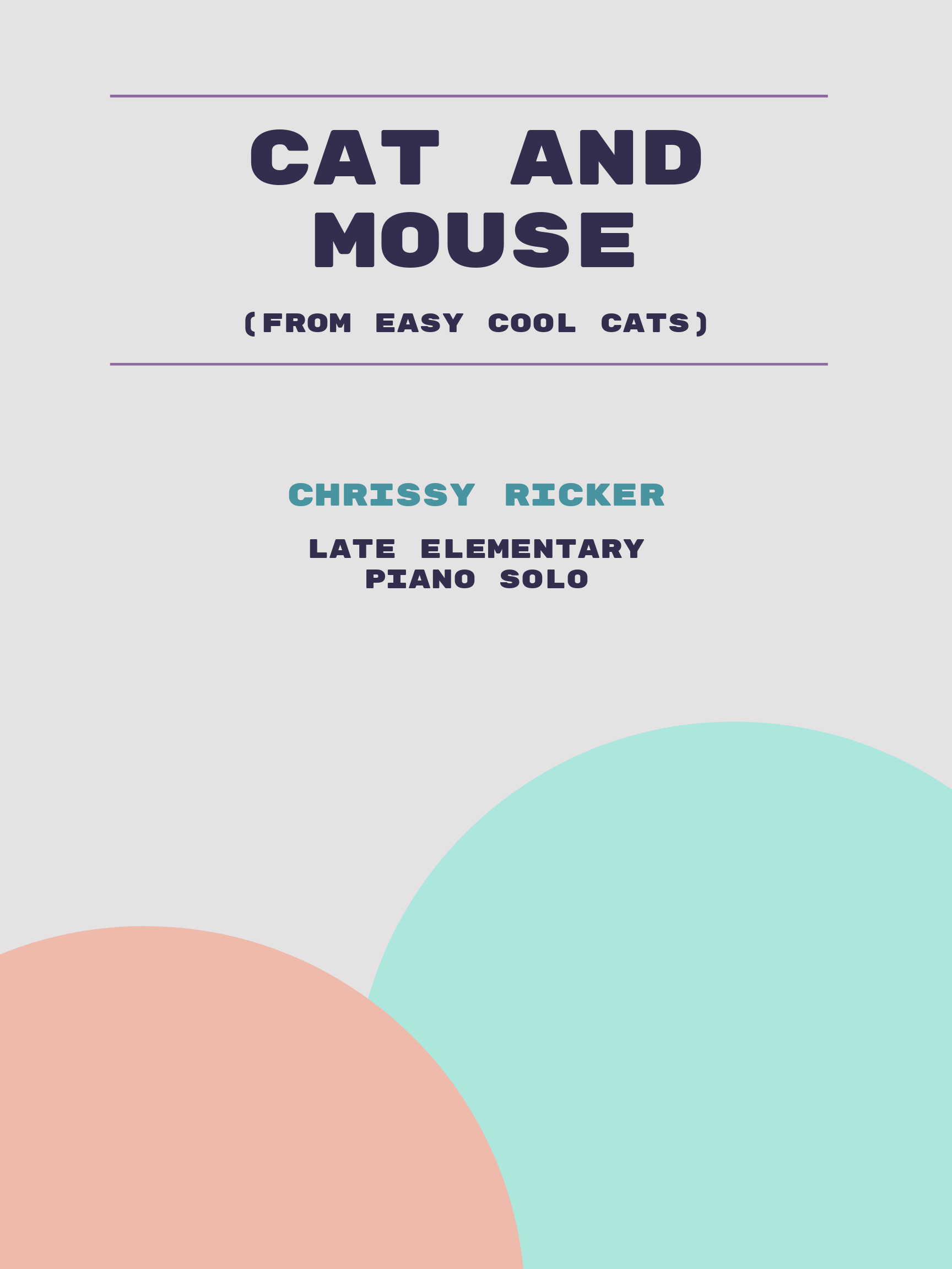 Cat and Mouse by Chrissy Ricker