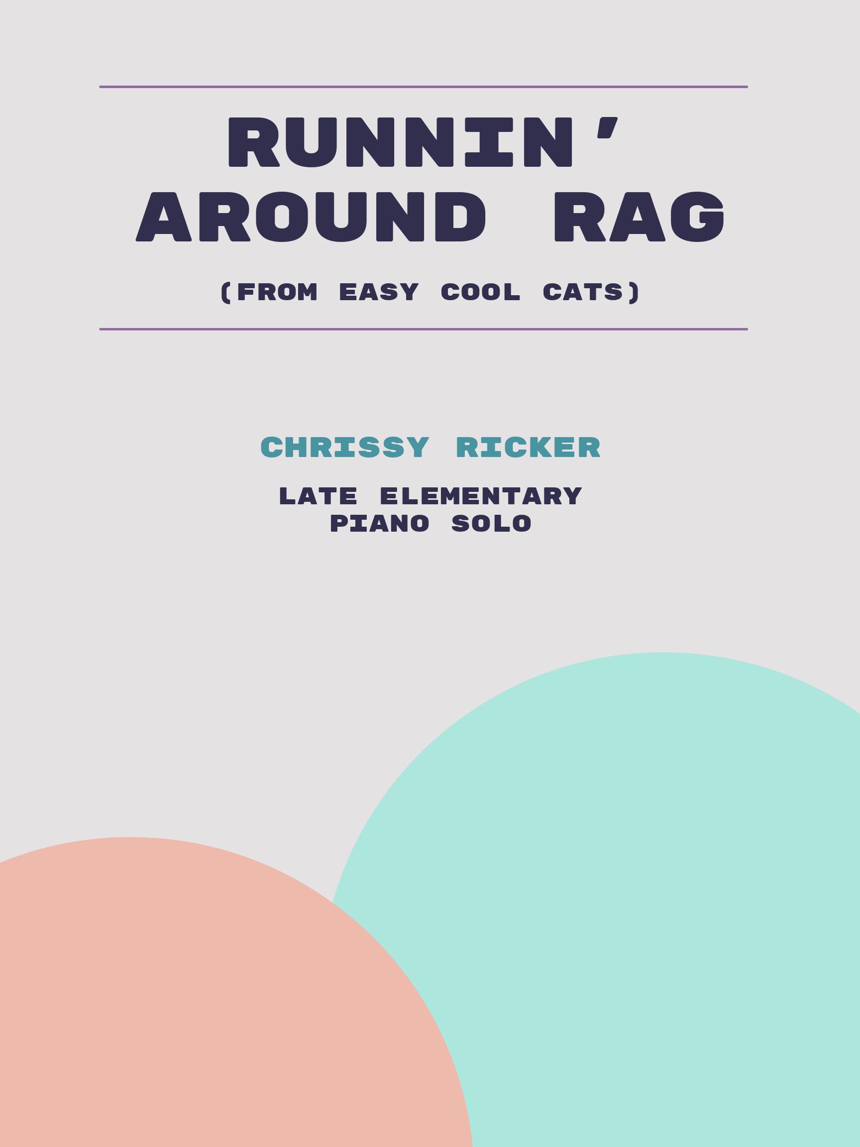 Runnin' Around Rag by Chrissy Ricker