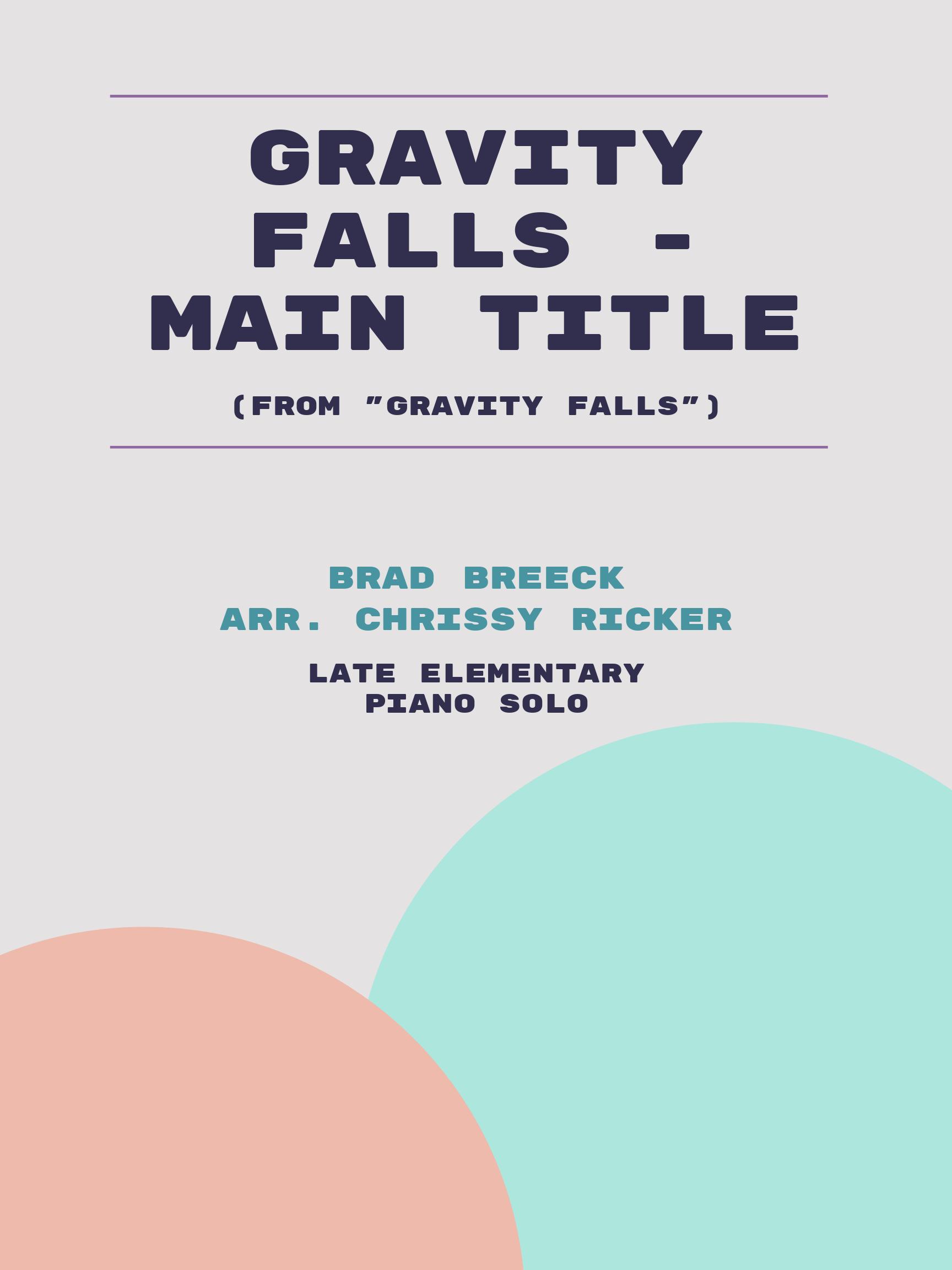 Gravity Falls - Main Title by Brad Breeck