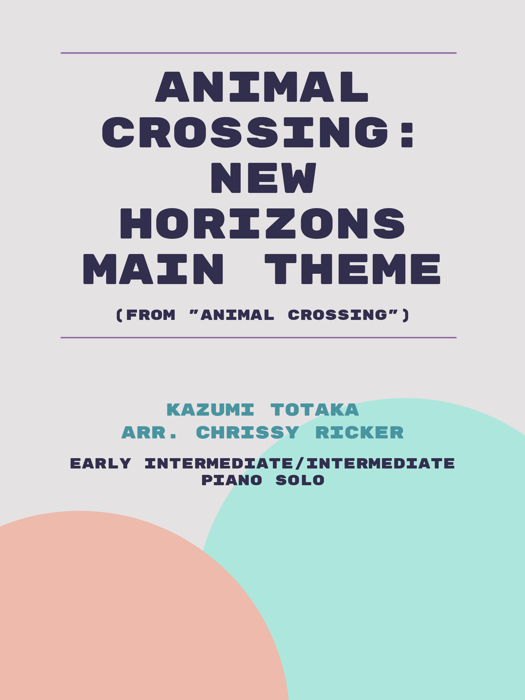Animal Crossing: New Horizons Main Theme by Kazumi Totaka