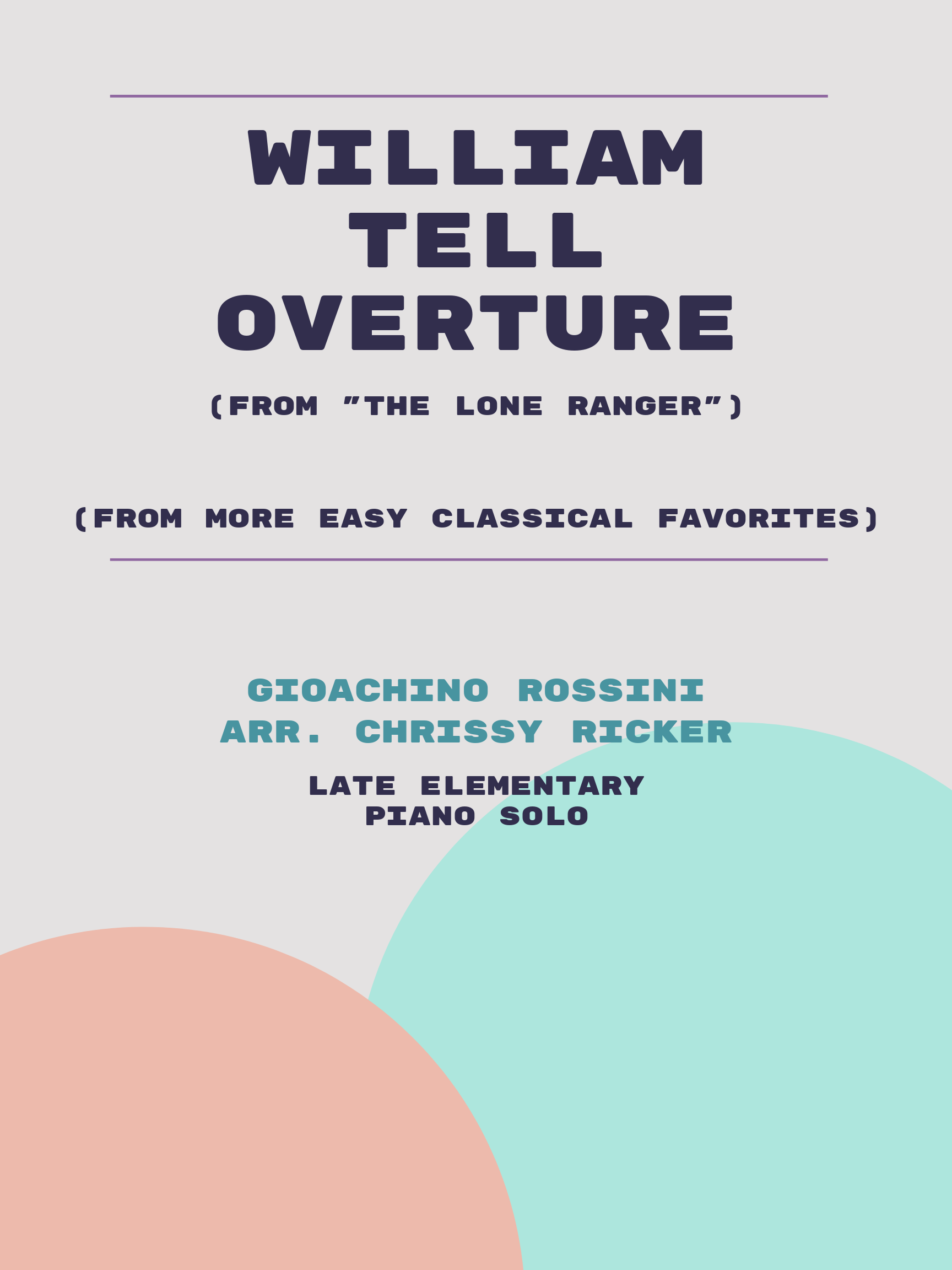 William Tell Overture by Gioachino Rossini