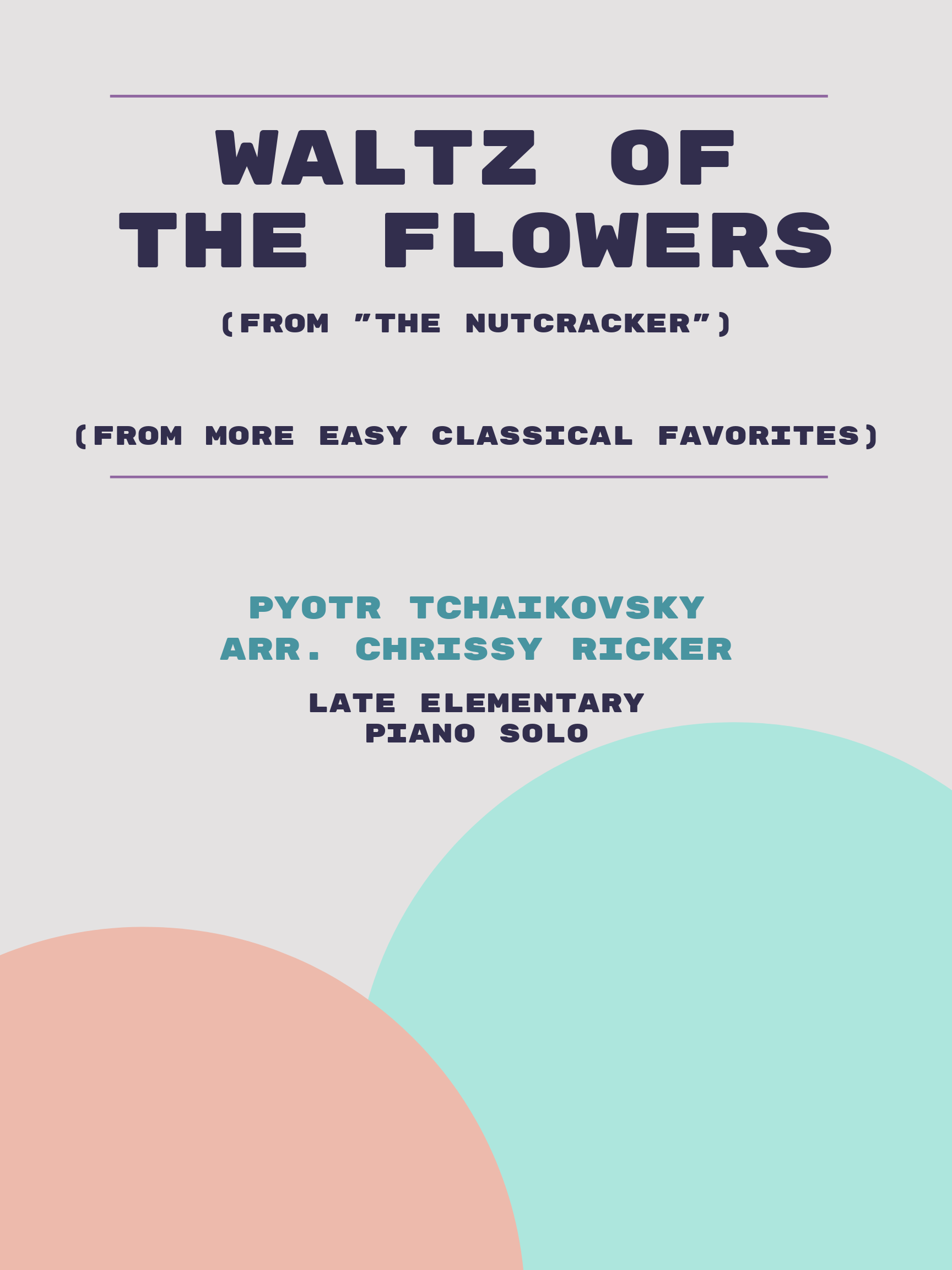 Waltz of the Flowers by Pyotr Tchaikovsky