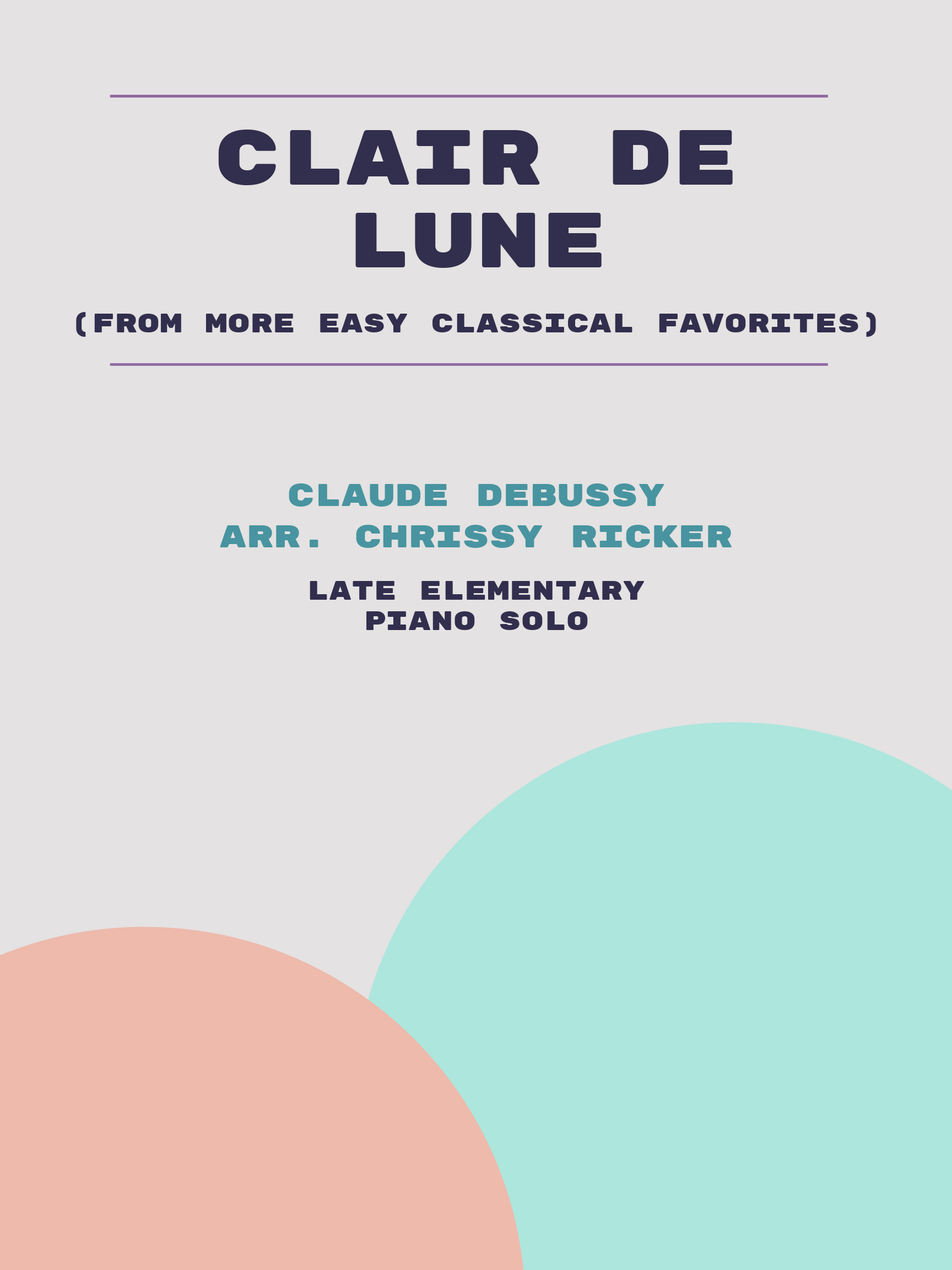 Clair de Lune by Claude Debussy