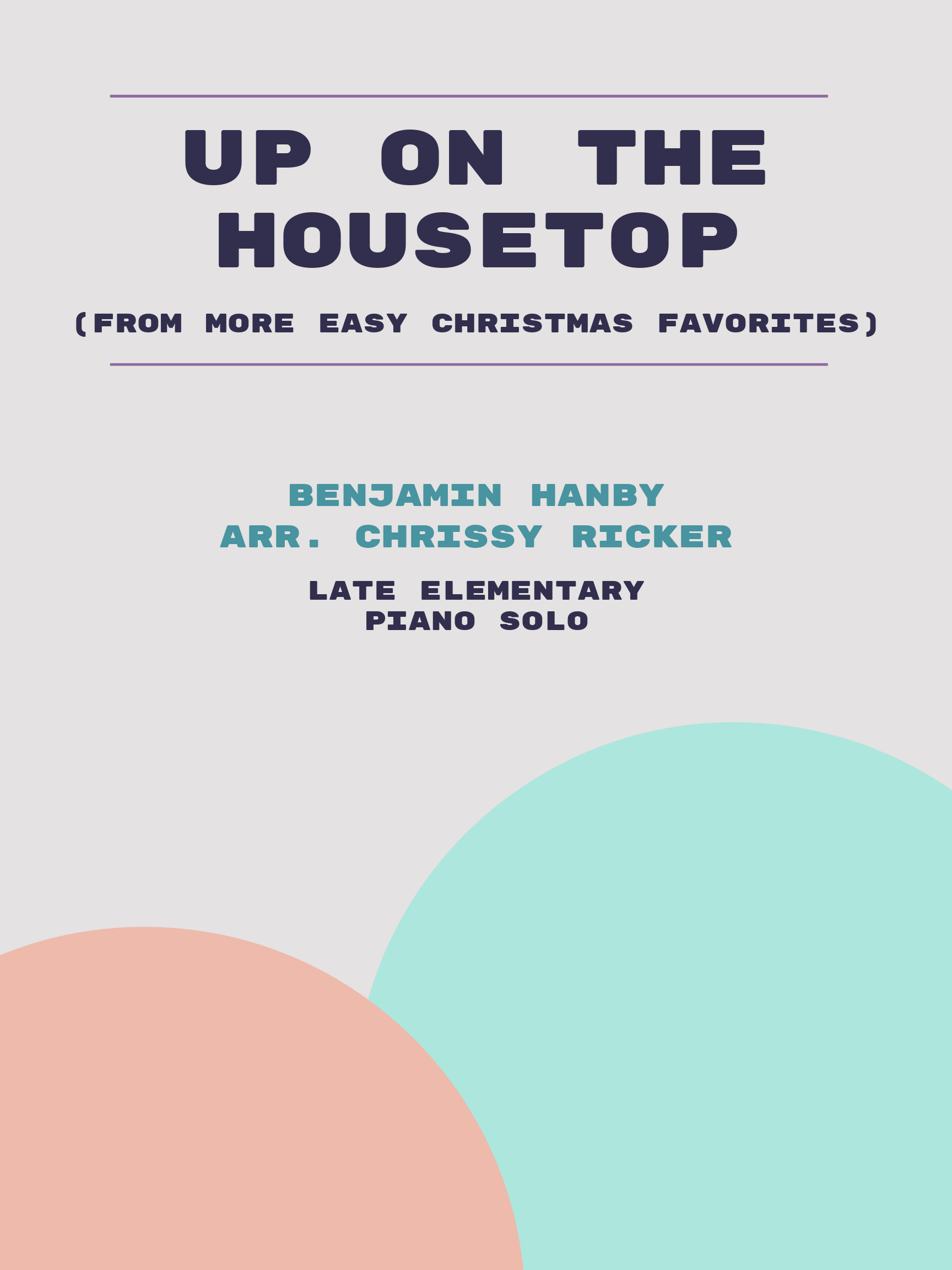Up on the Housetop by Benjamin Hanby