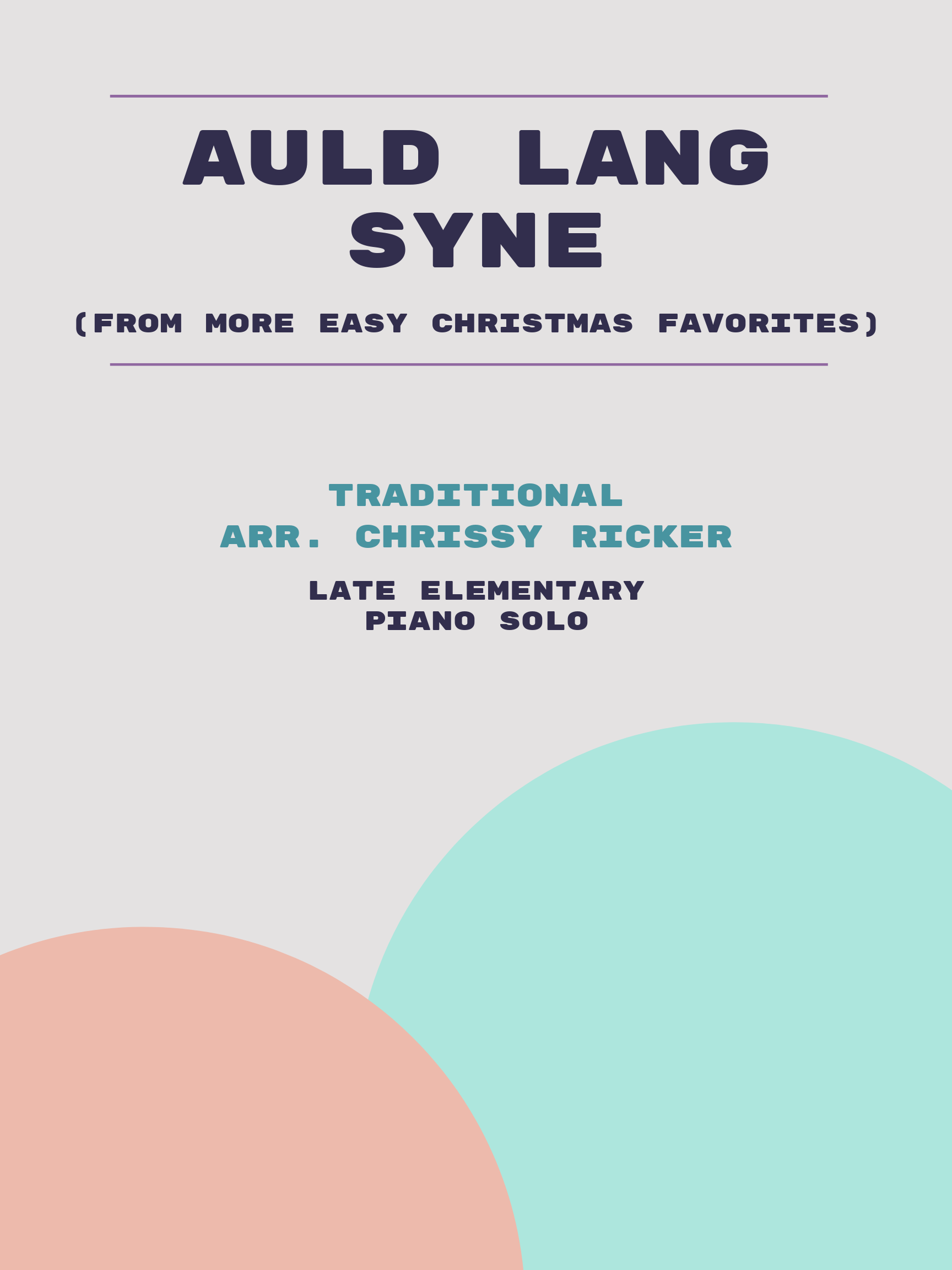Auld Lang Syne by Traditional