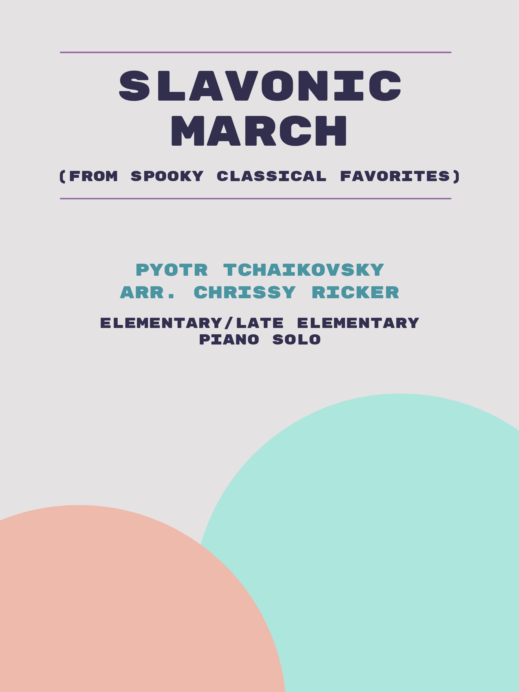 Slavonic March by Pyotr Tchaikovsky