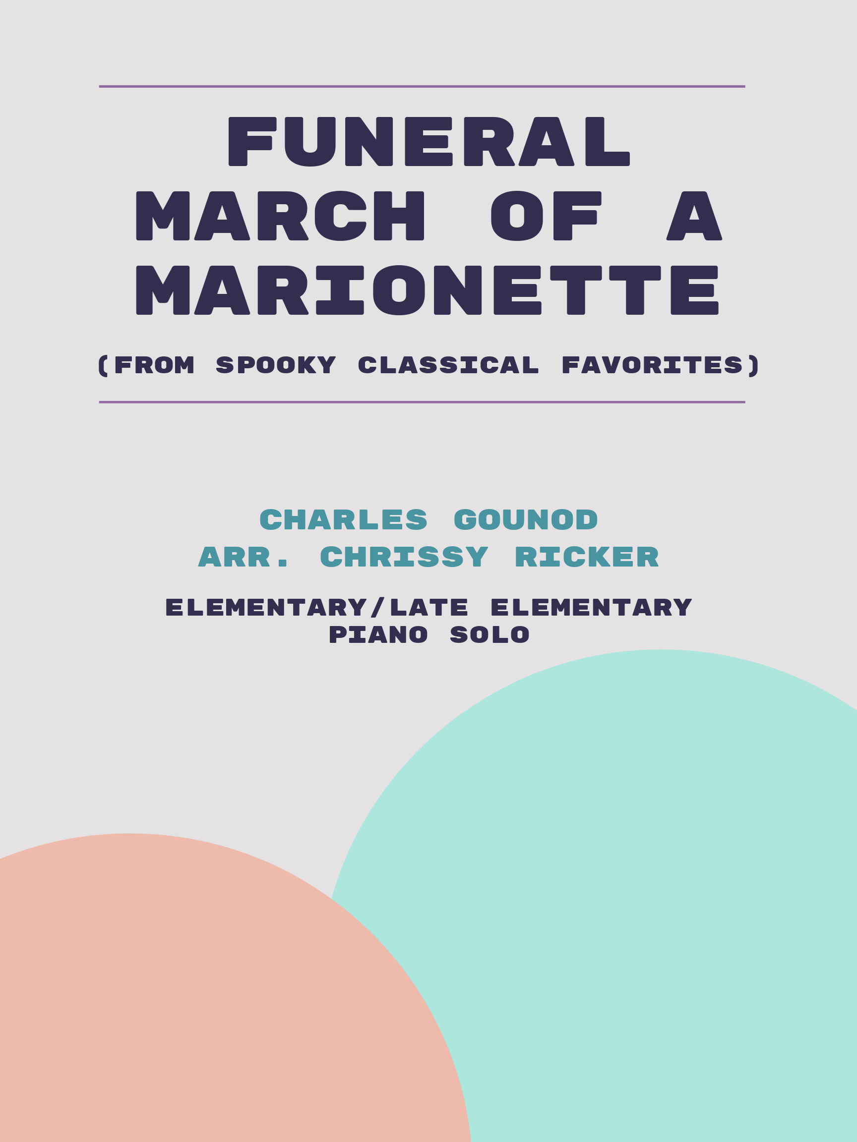 Funeral March of a Marionette by Charles Gounod
