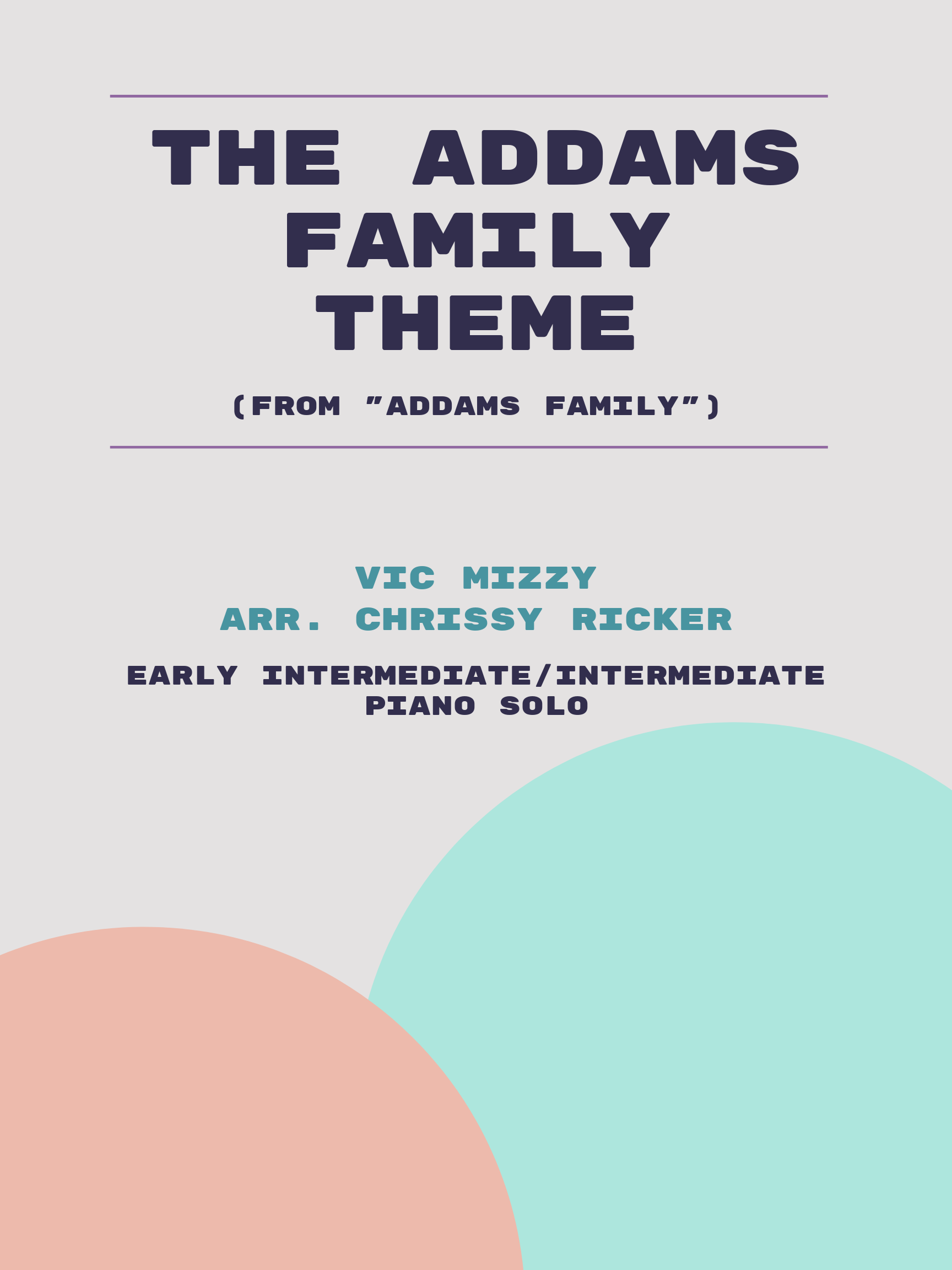 The Addams Family Theme by Vic Mizzy