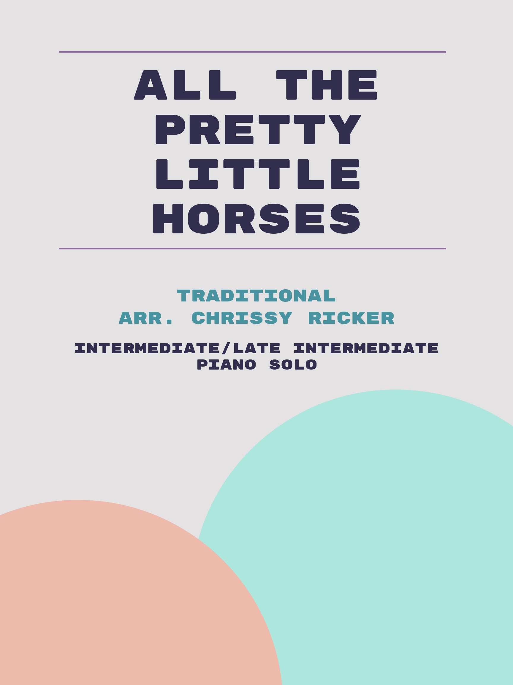 All the Pretty Little Horses by Traditional