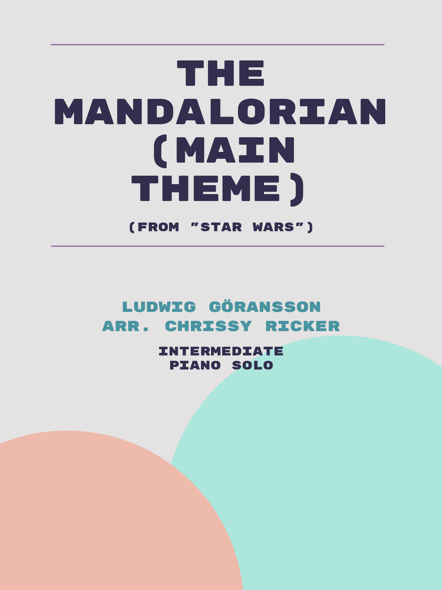 The Mandalorian (Main Theme) by Ludwig Göransson