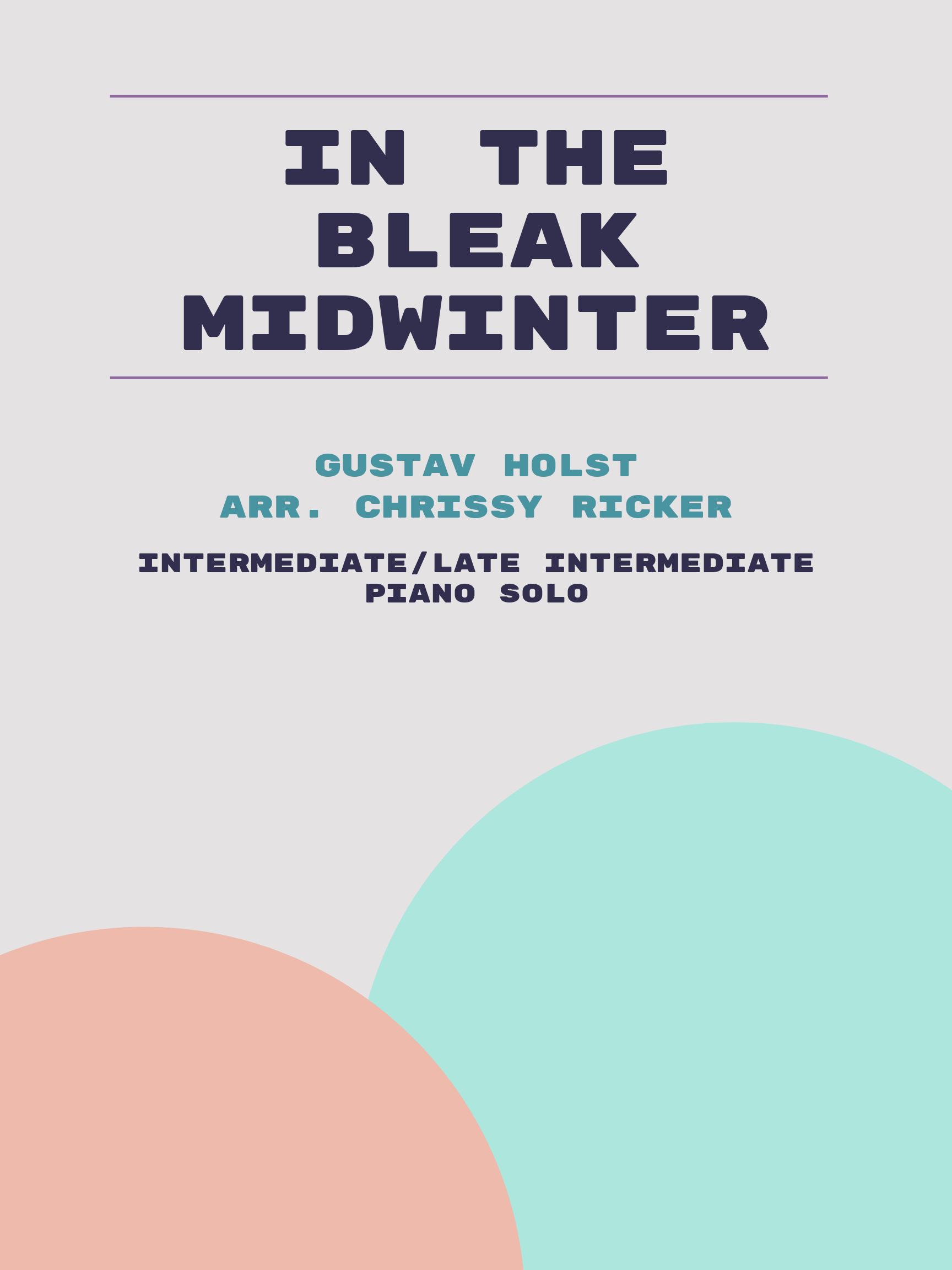 In the Bleak Midwinter by Gustav Holst