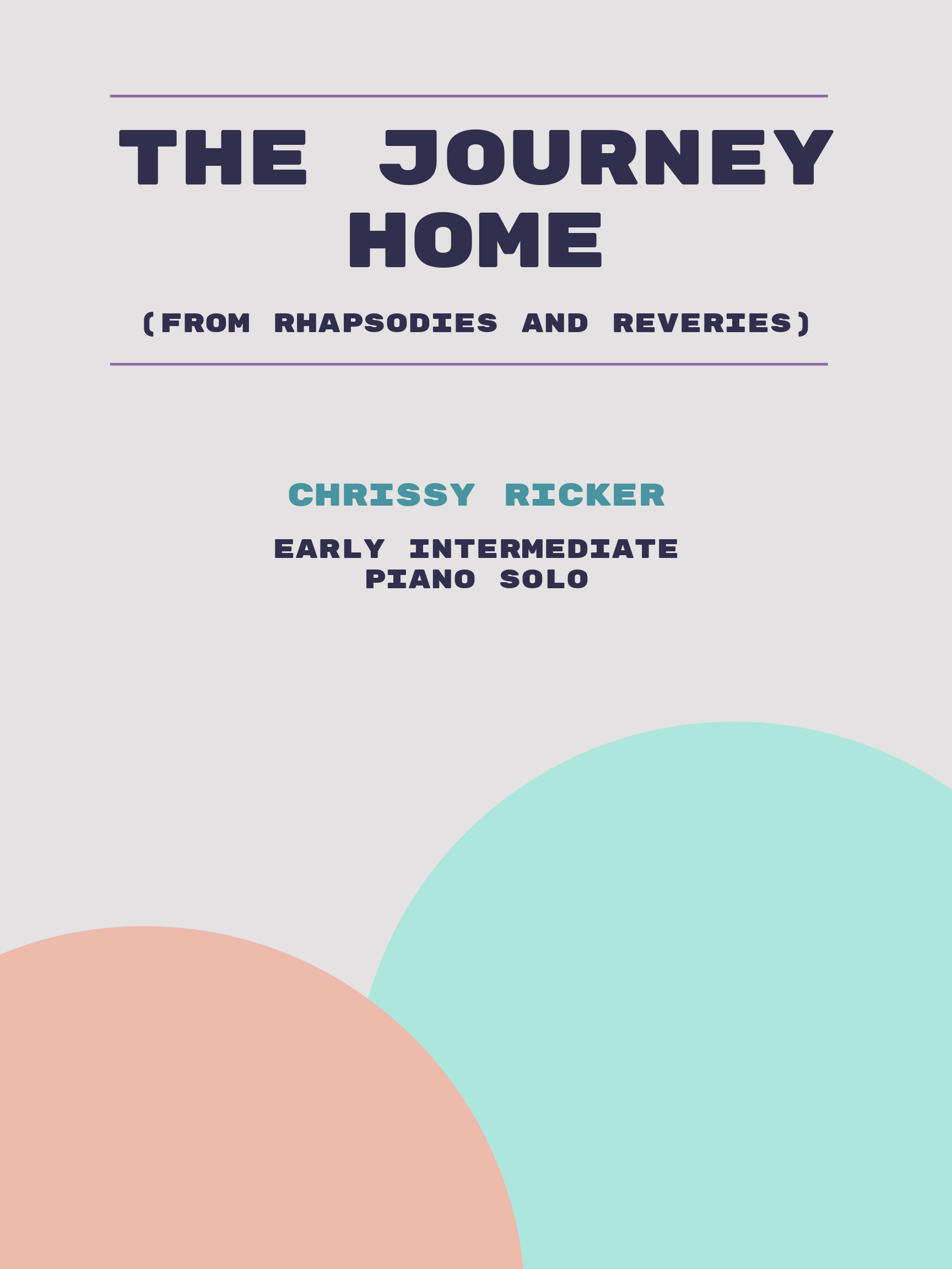 The Journey Home by Chrissy Ricker