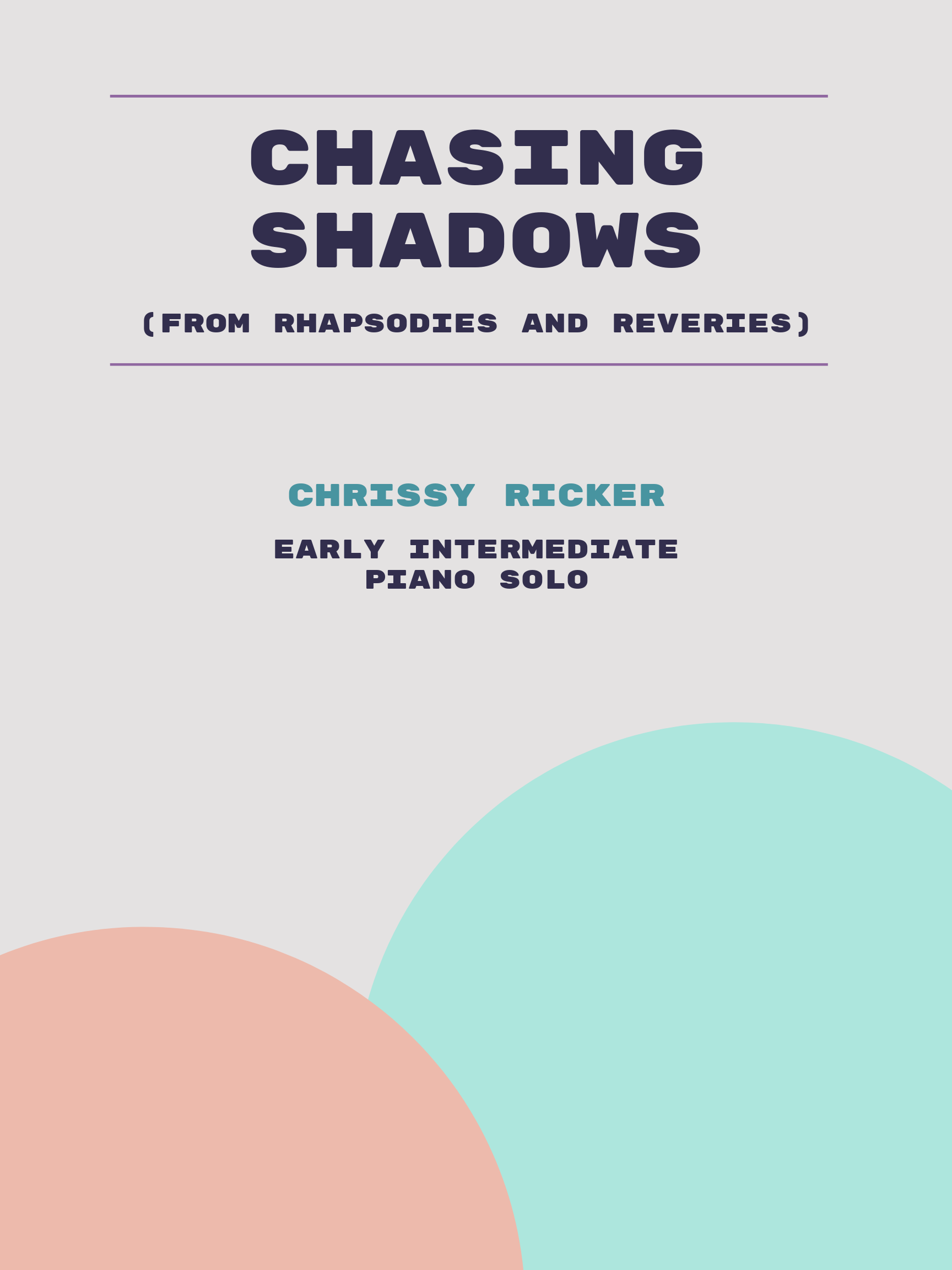 Chasing Shadows by Chrissy Ricker