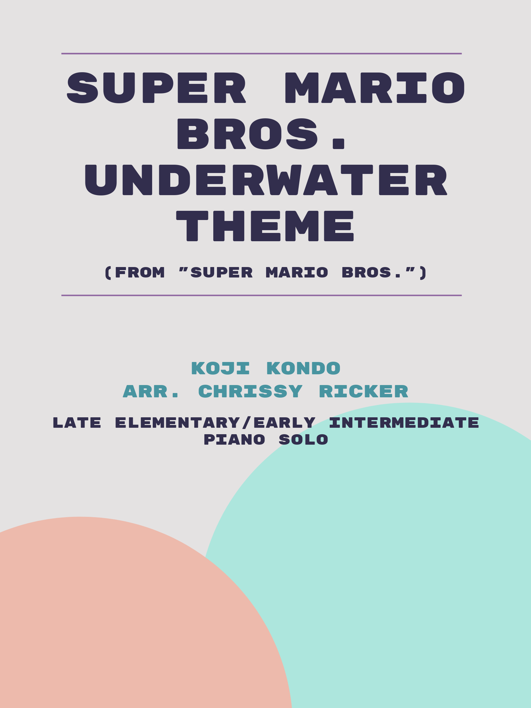 Super Mario Bros. Underwater Theme by Koji Kondo