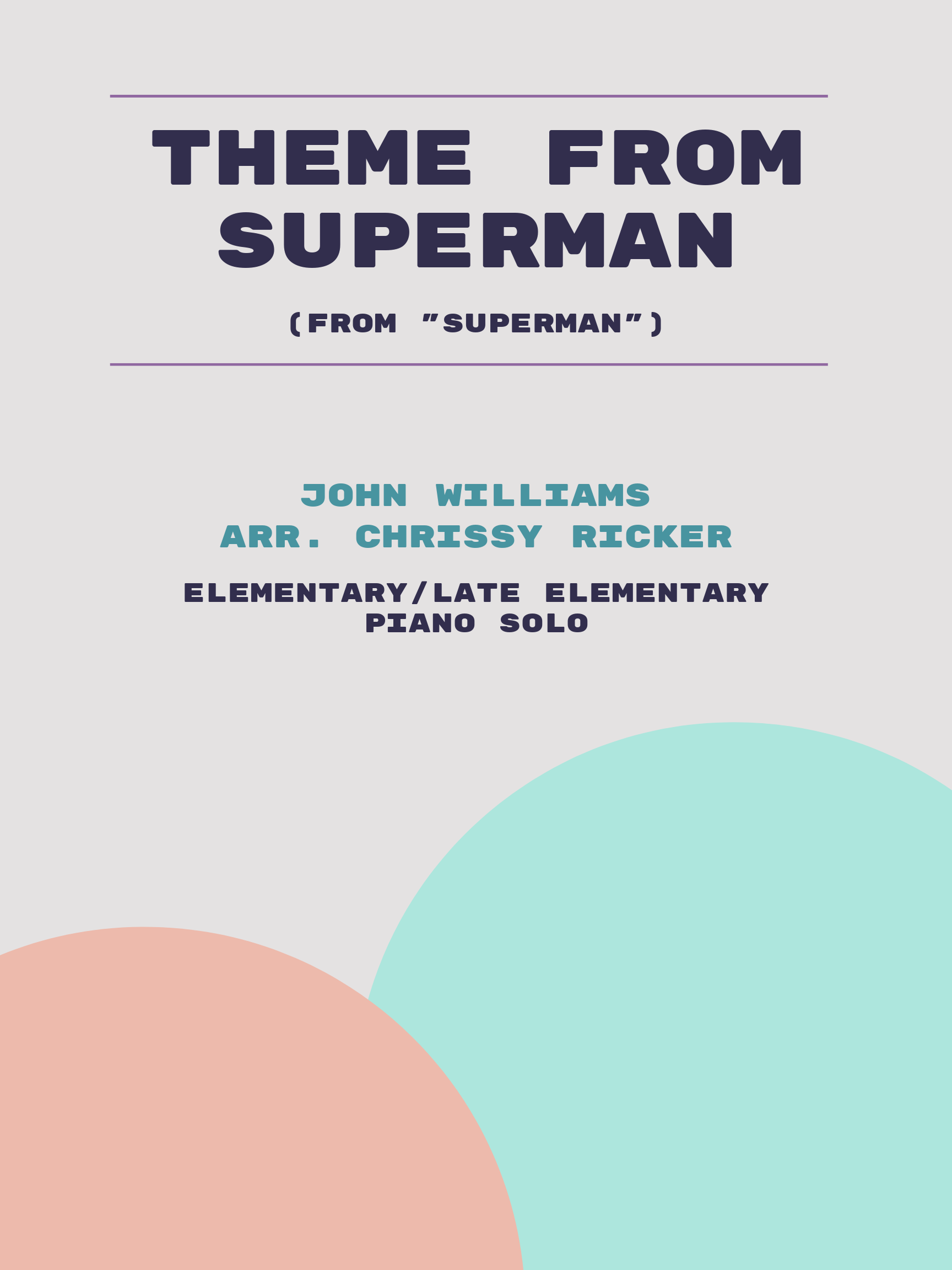Theme from Superman by John Williams