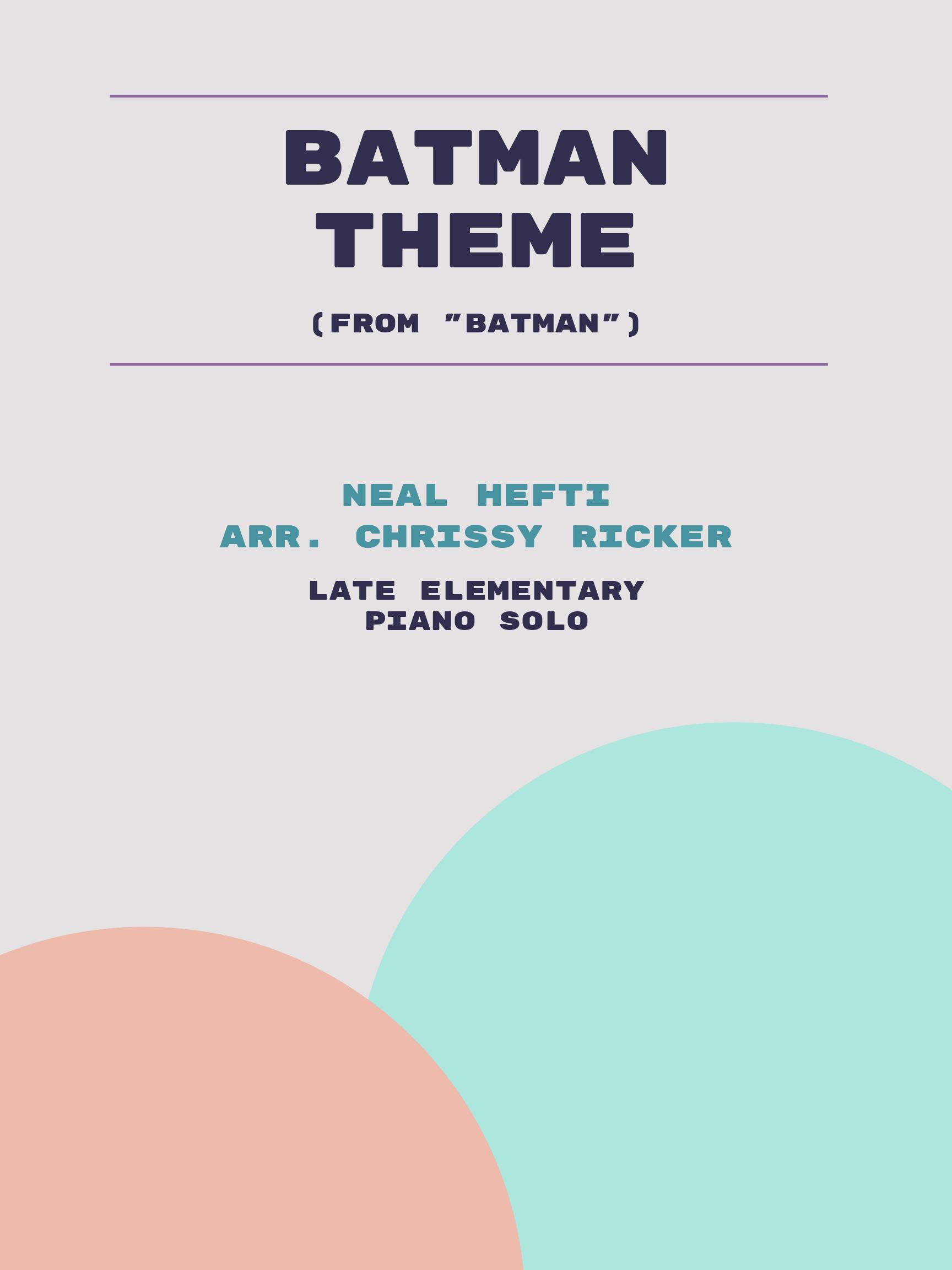 Batman Theme by Neal Hefti