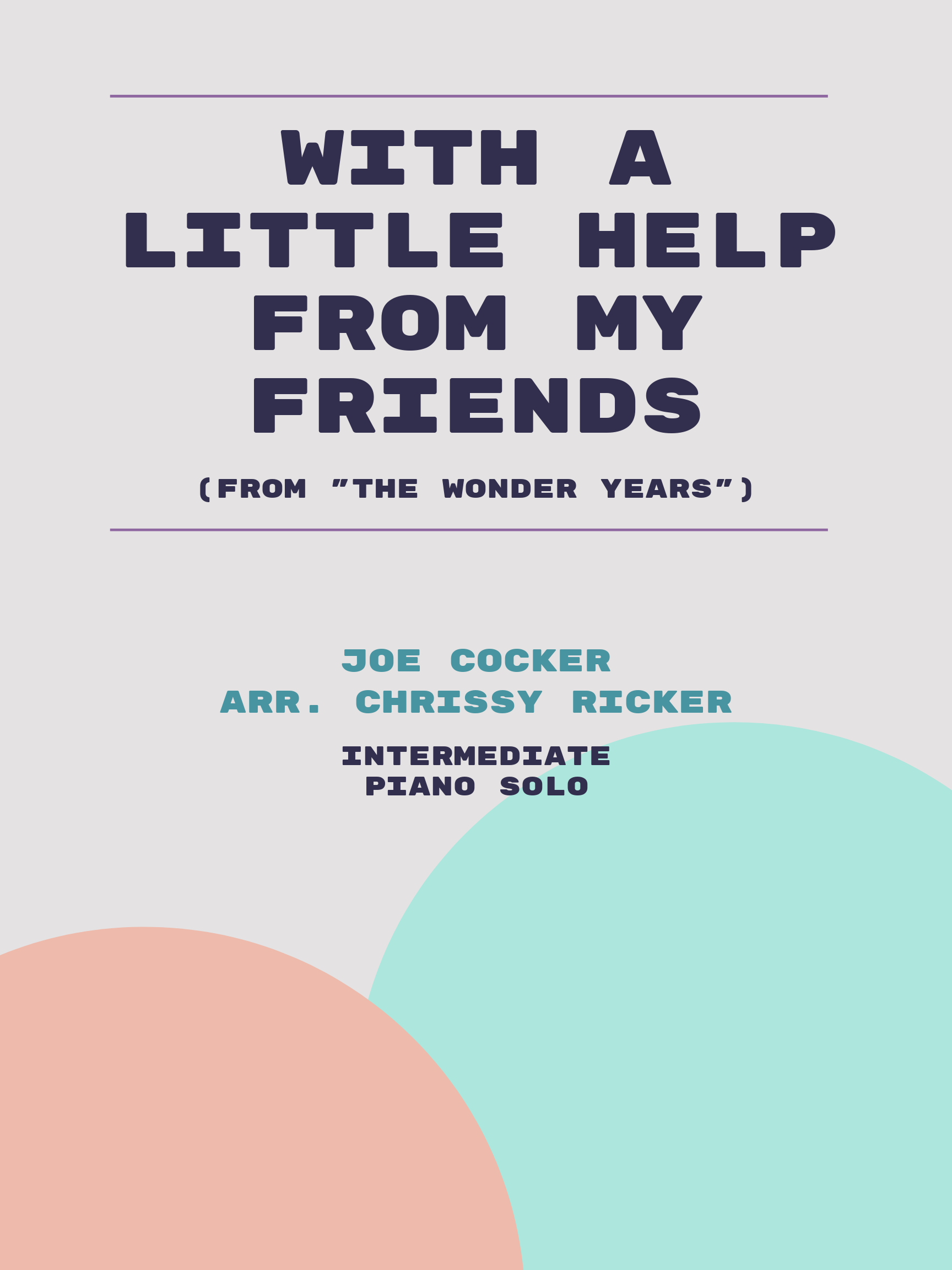With a Little Help from My Friends by Joe Cocker