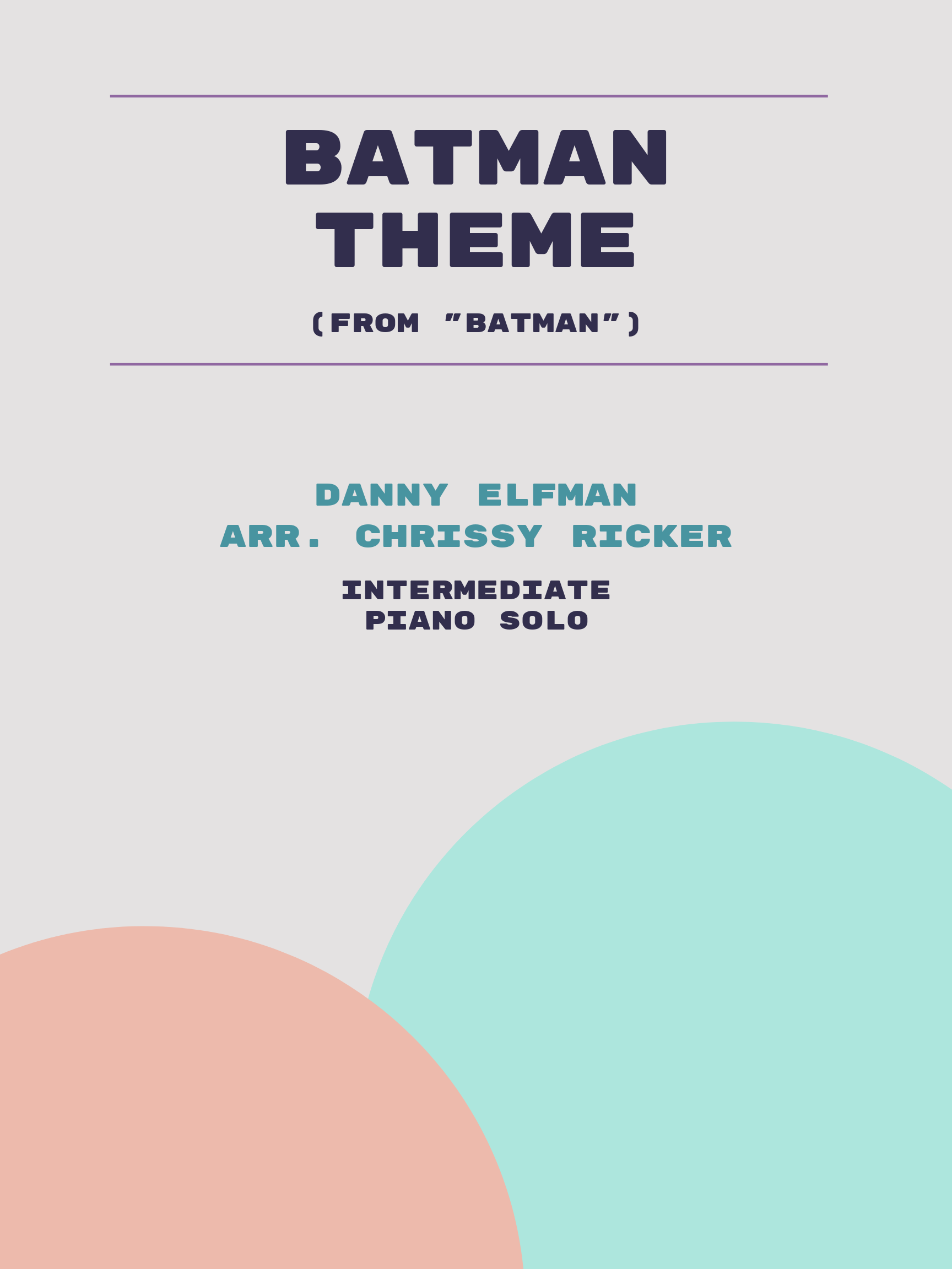 Batman Theme by Danny Elfman